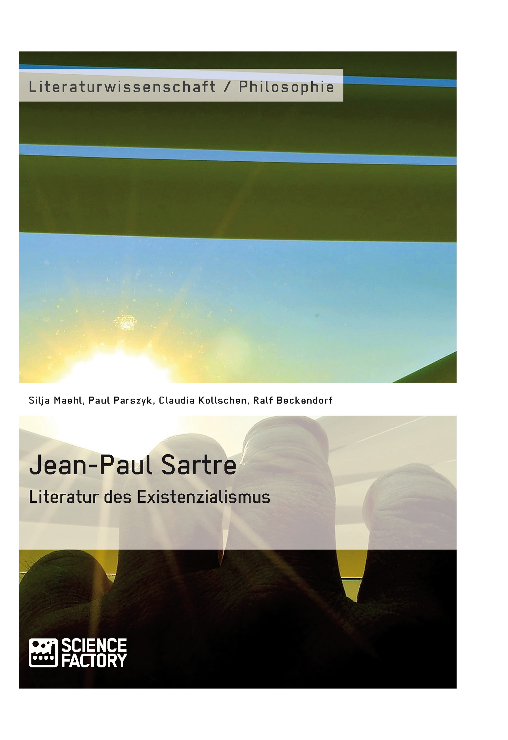 Titel: Jean-Paul Sartre. Literatur des Existenzialismus