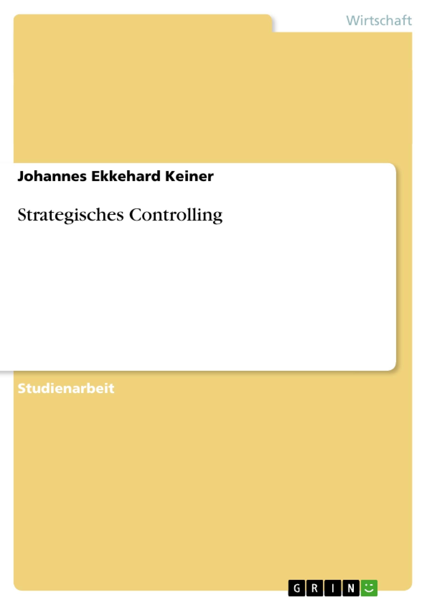 Titel: Strategisches Controlling