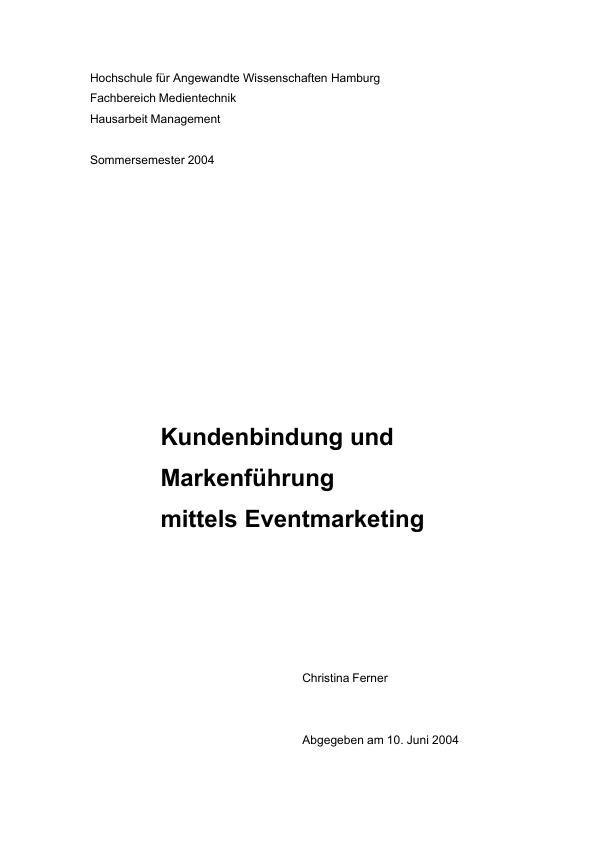 Titel: Kundenbindung und Markenführung mittels Eventmarketing