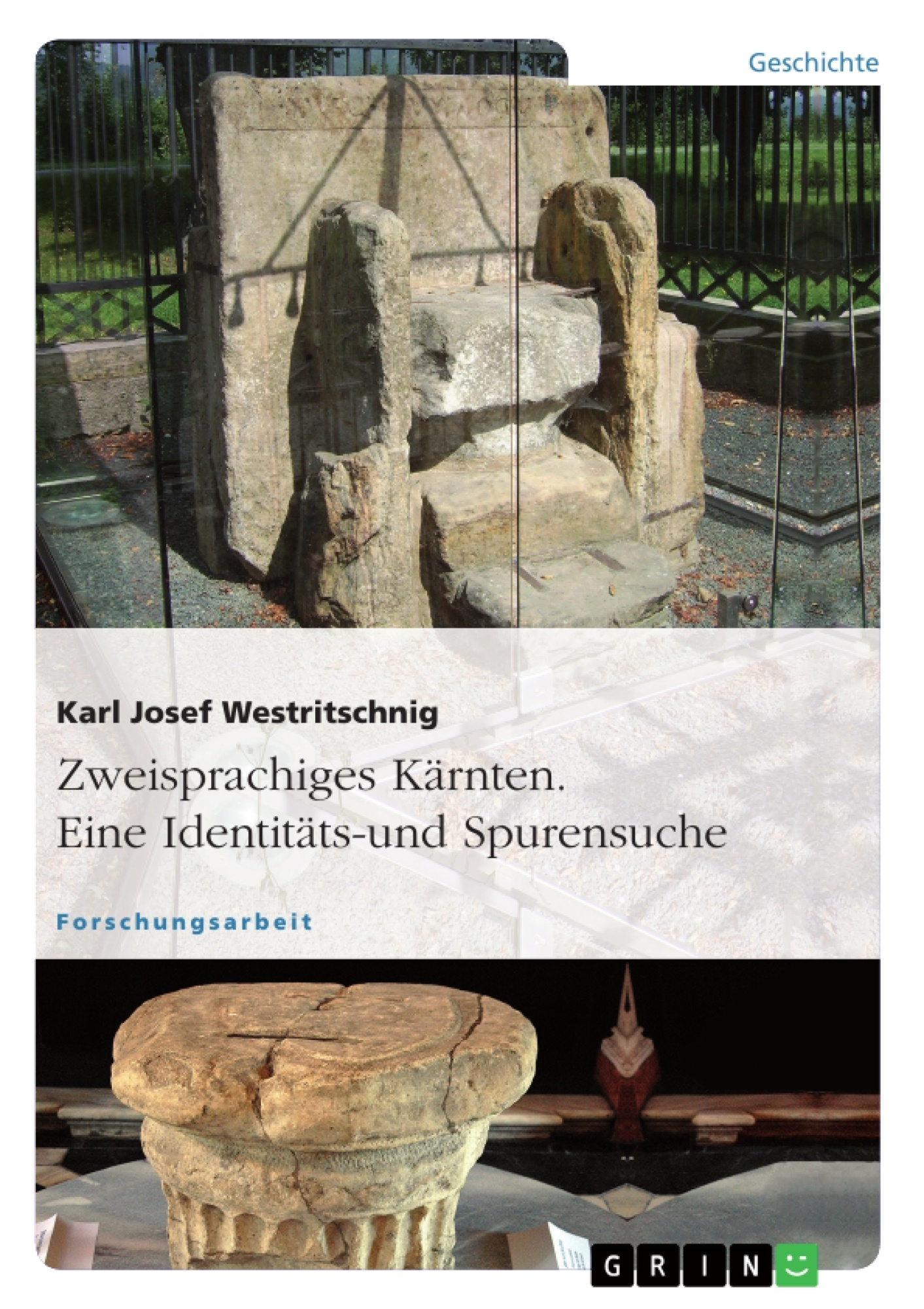 Titel: Zweisprachiges Kärnten. Eine Identitäts- und Spurensuche