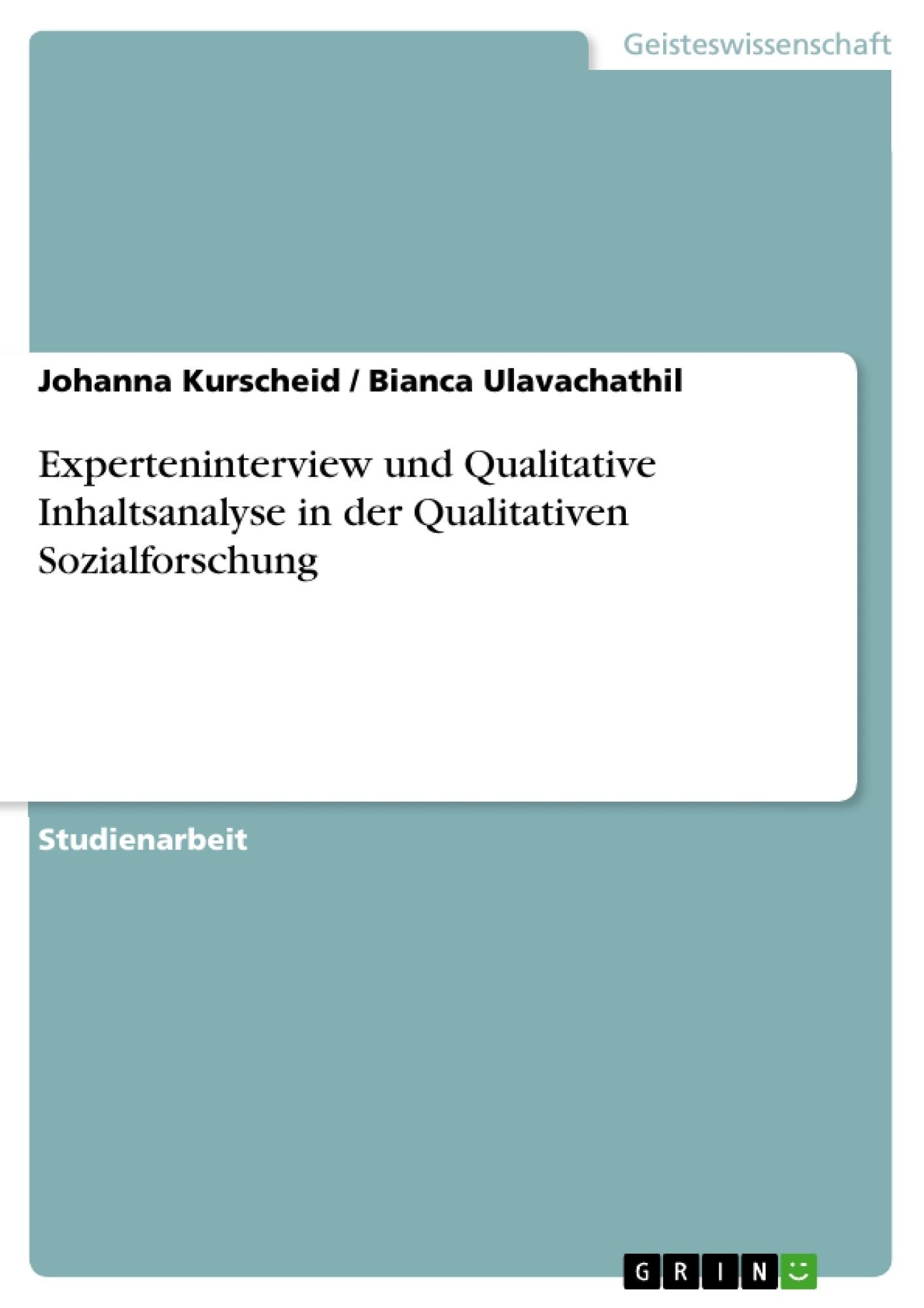 Titel: Experteninterview und Qualitative Inhaltsanalyse in der Qualitativen Sozialforschung