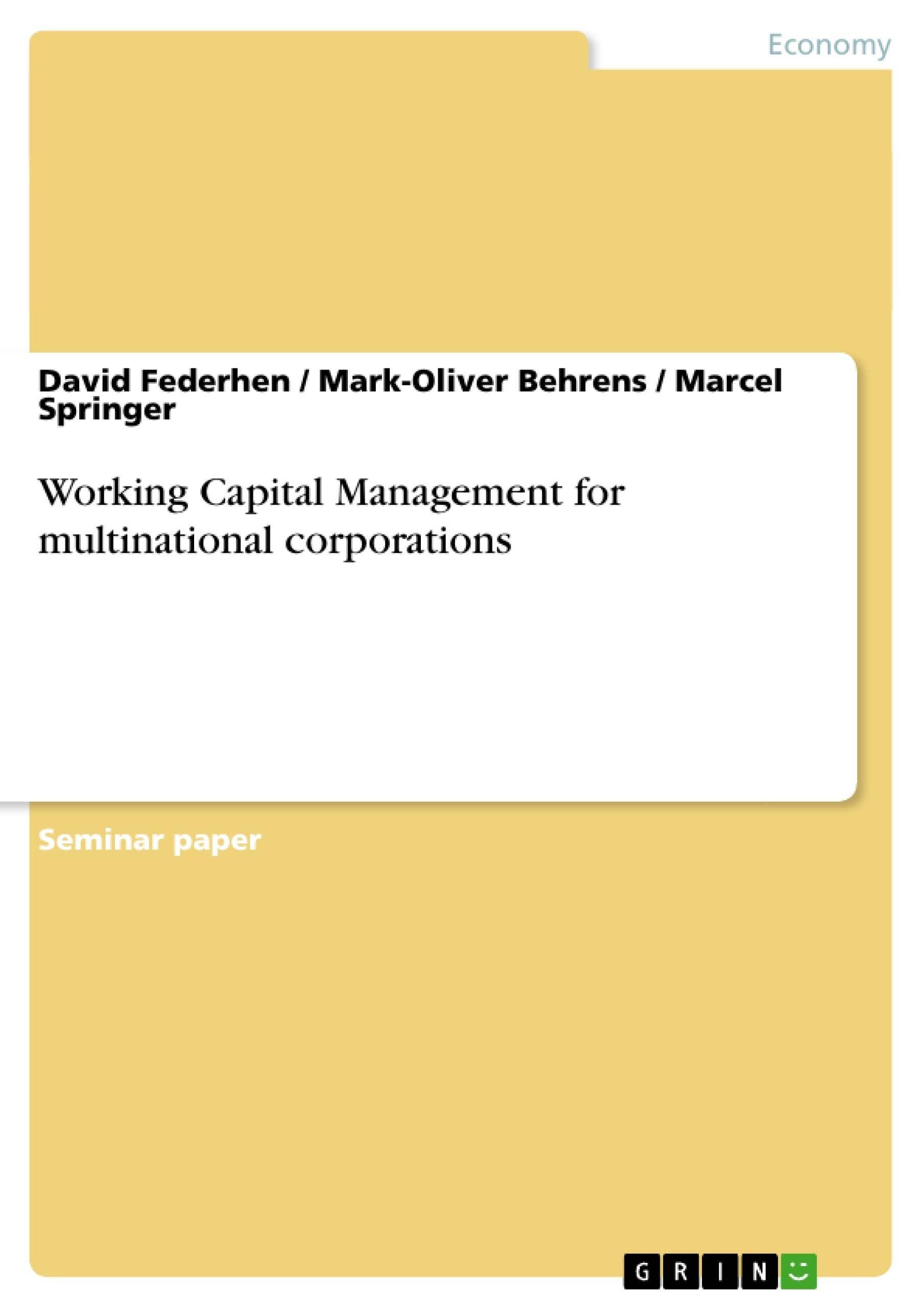 Title: Working Capital Management for multinational corporations