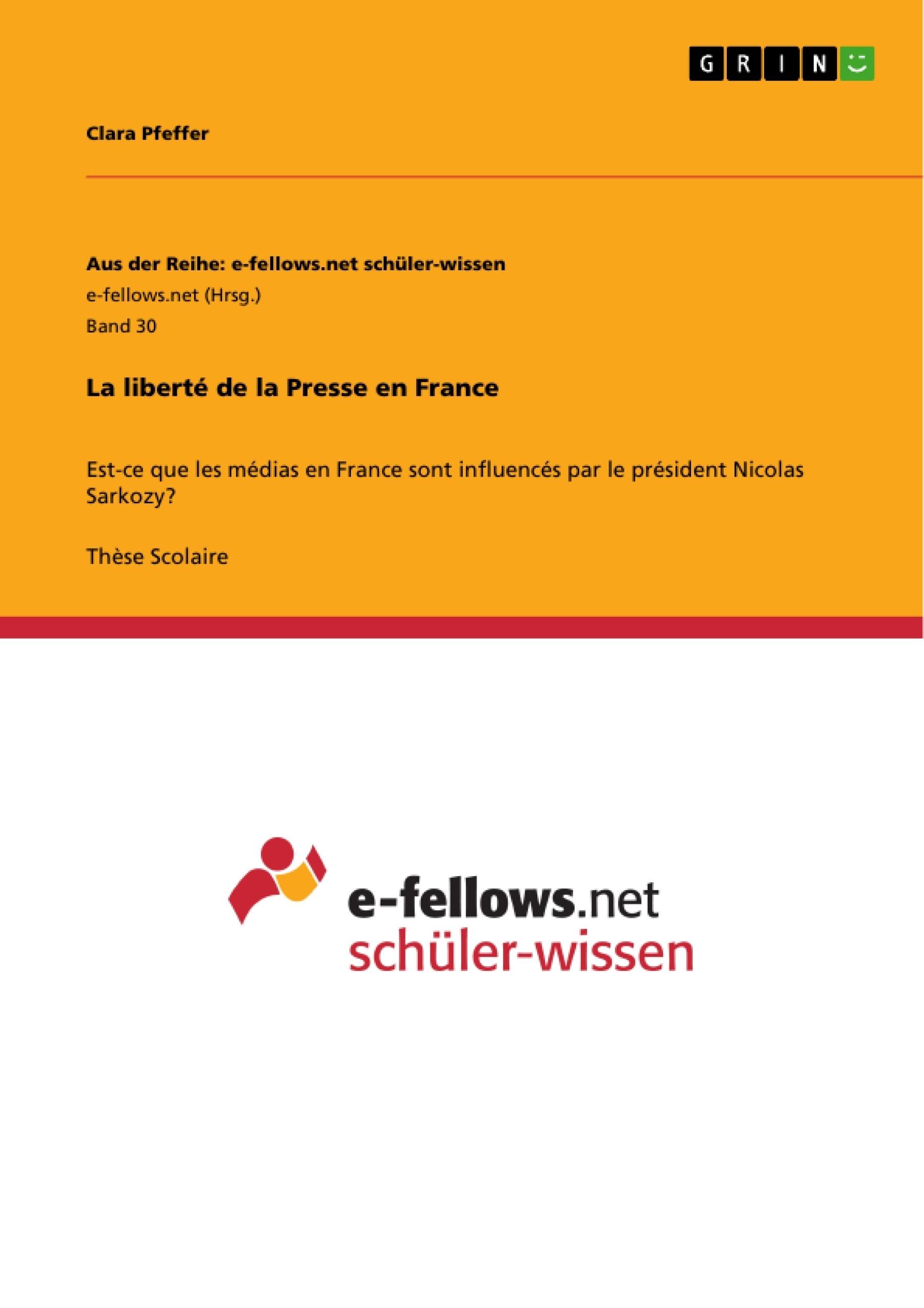 Titre: La liberté de la Presse en France