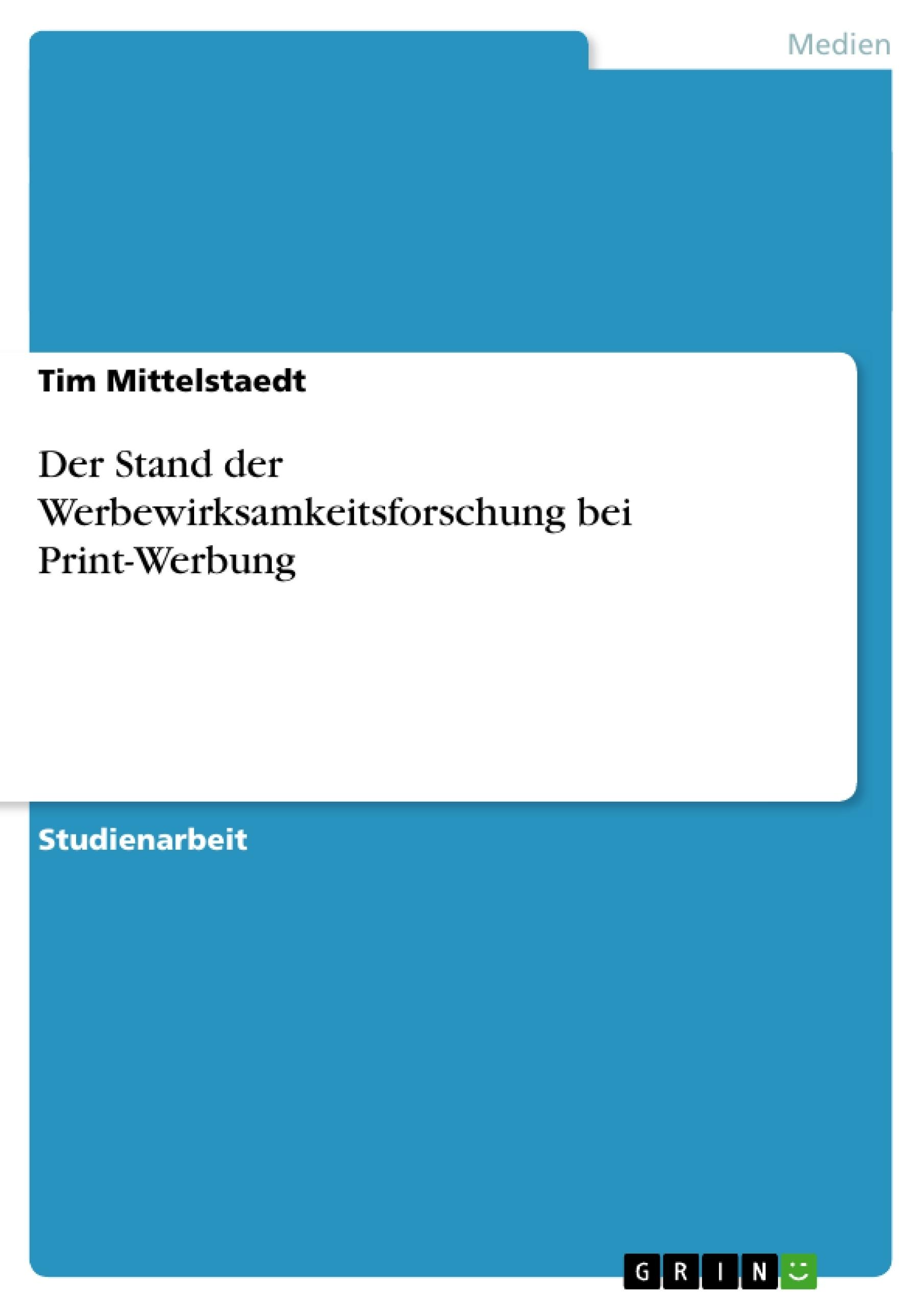 Titel: Der Stand der Werbewirksamkeitsforschung bei Print-Werbung