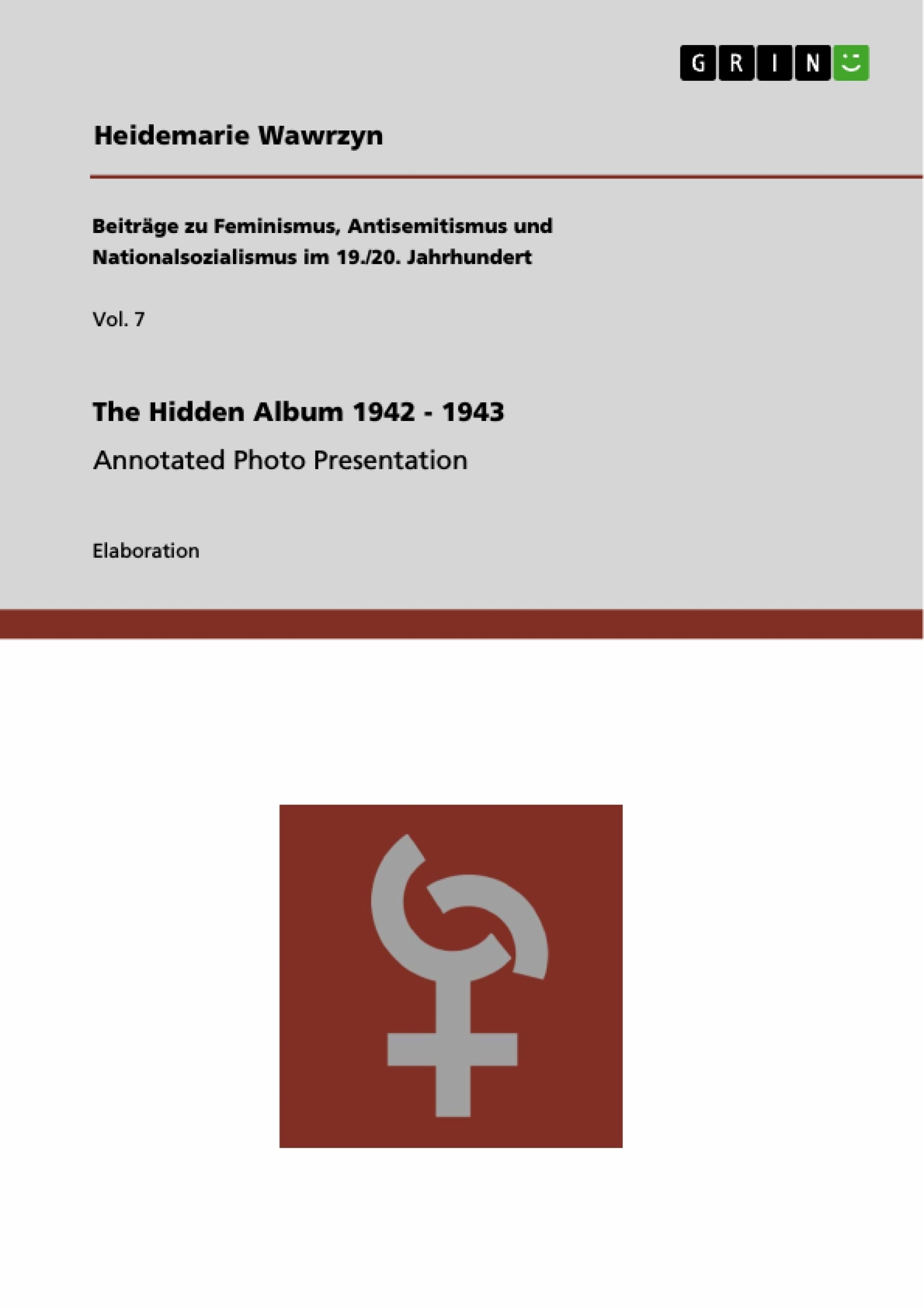 Title: The Hidden Album 1942 - 1943