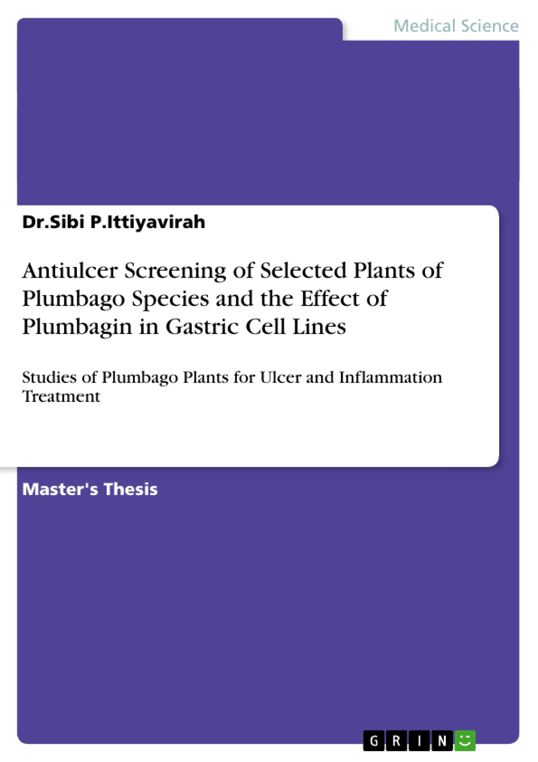 Title: Antiulcer Screening of Selected Plants of Plumbago Species and the Effect of Plumbagin in Gastric Cell Lines