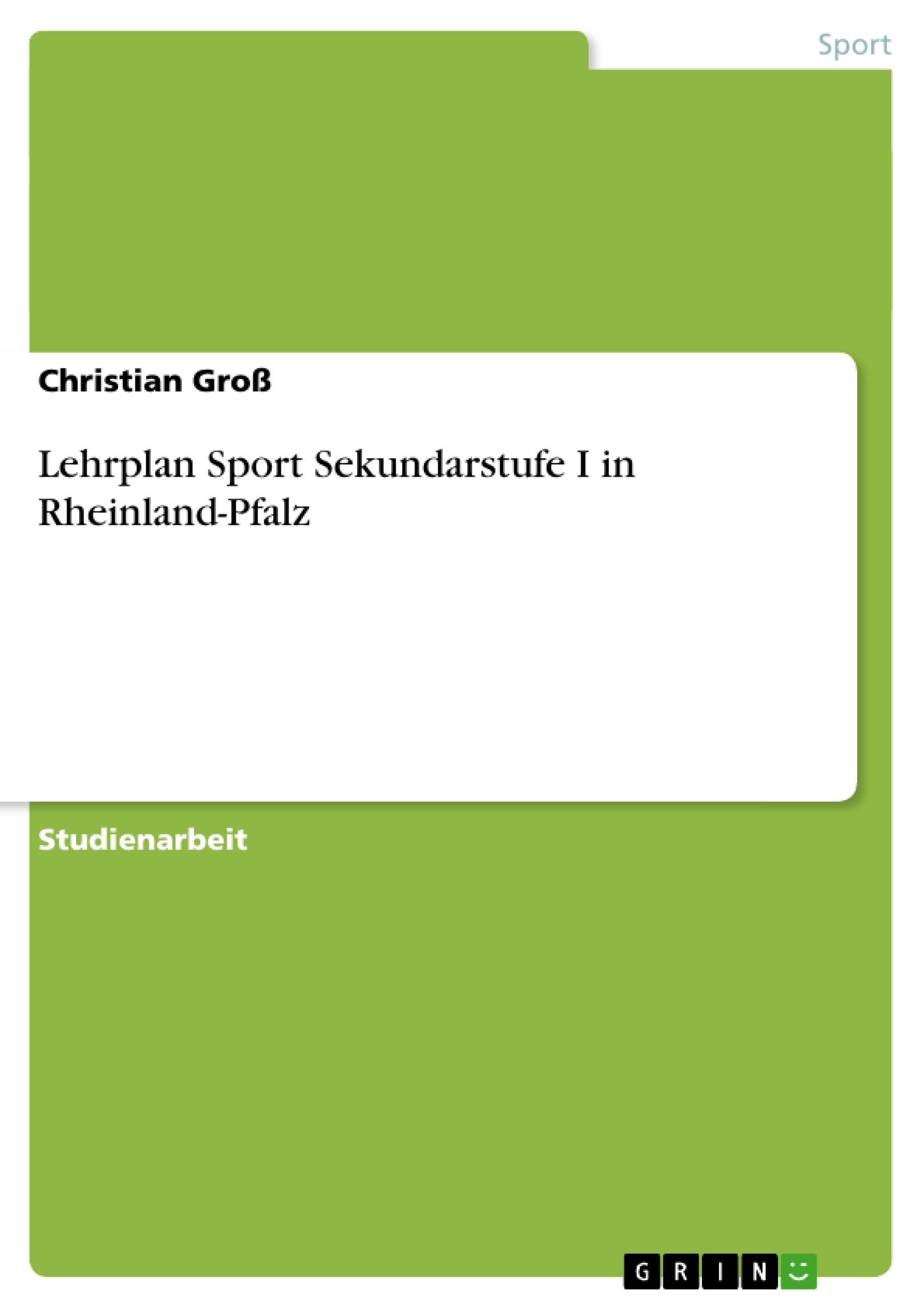 Titel: Lehrplan Sport Sekundarstufe I in Rheinland-Pfalz