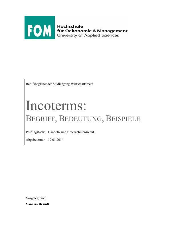 Titel: Incoterms. Begriff, Bedeutung, Beispiele