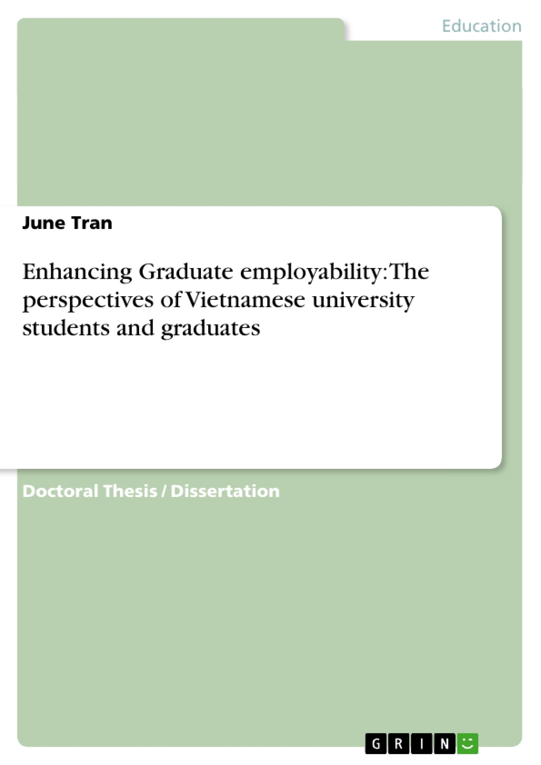 GRIN - Enhancing Graduate employability: The perspectives of Vietnamese  university students and graduates