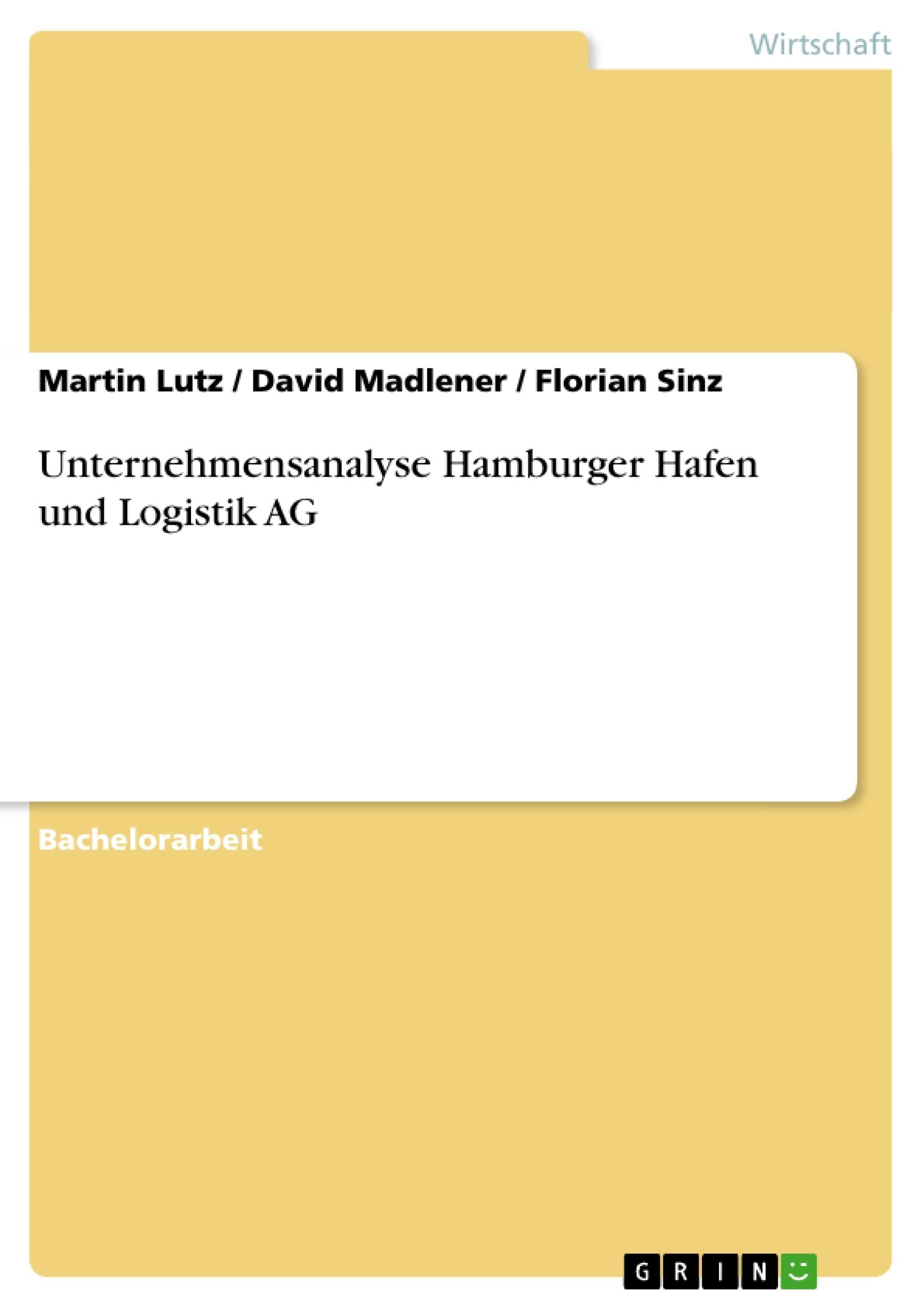 Titel: Unternehmensanalyse Hamburger Hafen und Logistik AG