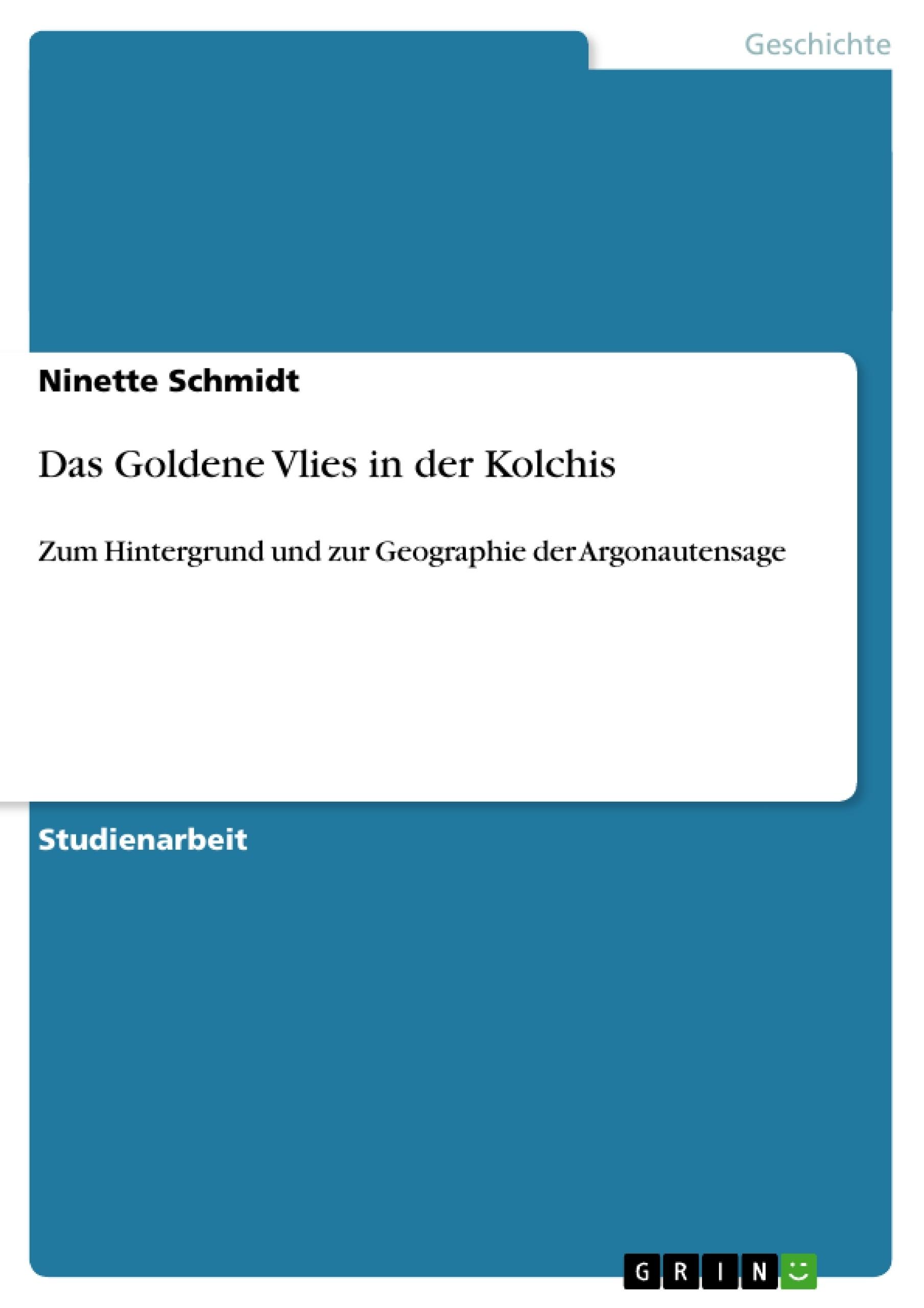 Titel: Das Goldene Vlies in der Kolchis