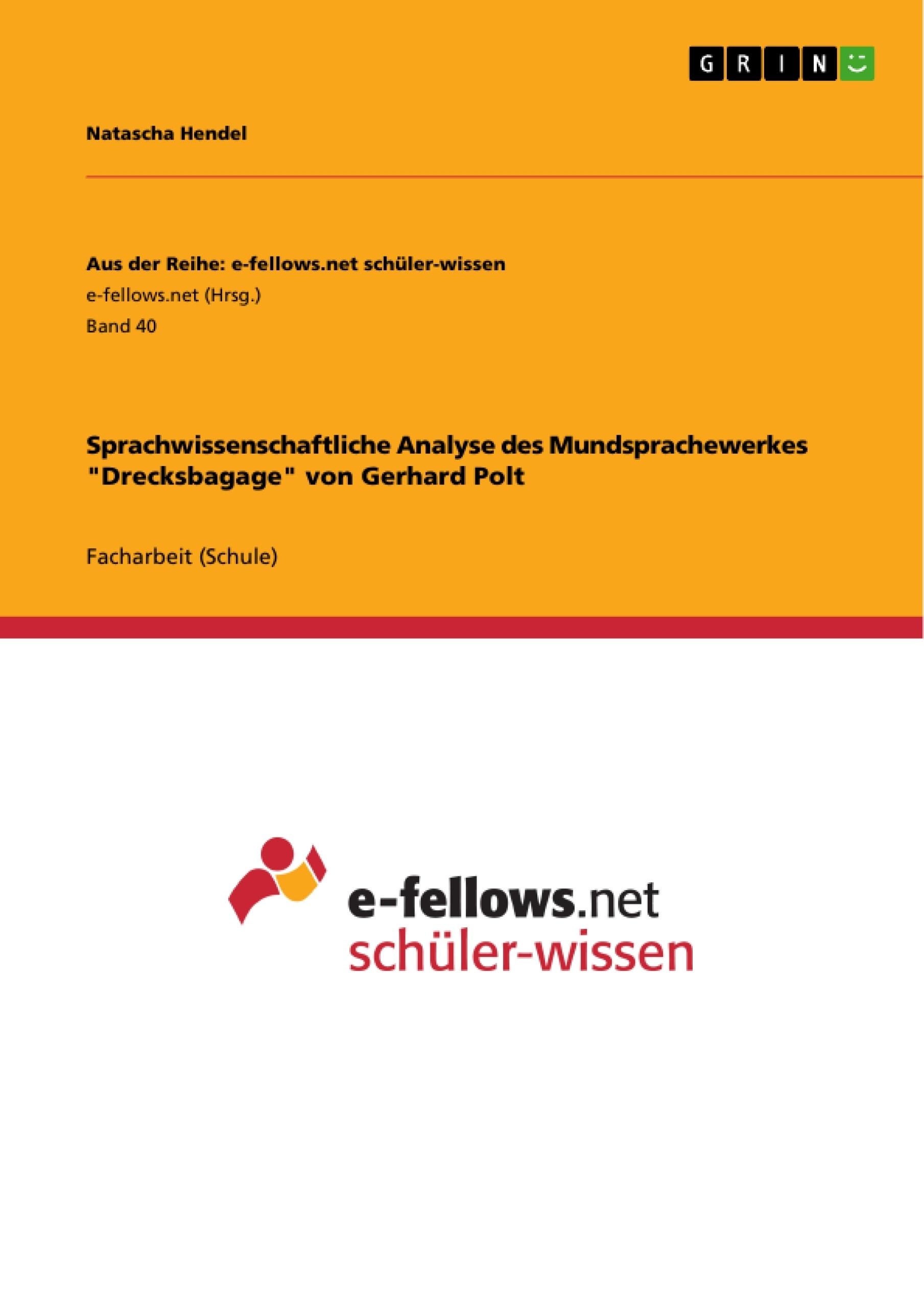 """Titel: Sprachwissenschaftliche Analyse des Mundsprachewerkes """"Drecksbagage"""" von Gerhard Polt"""