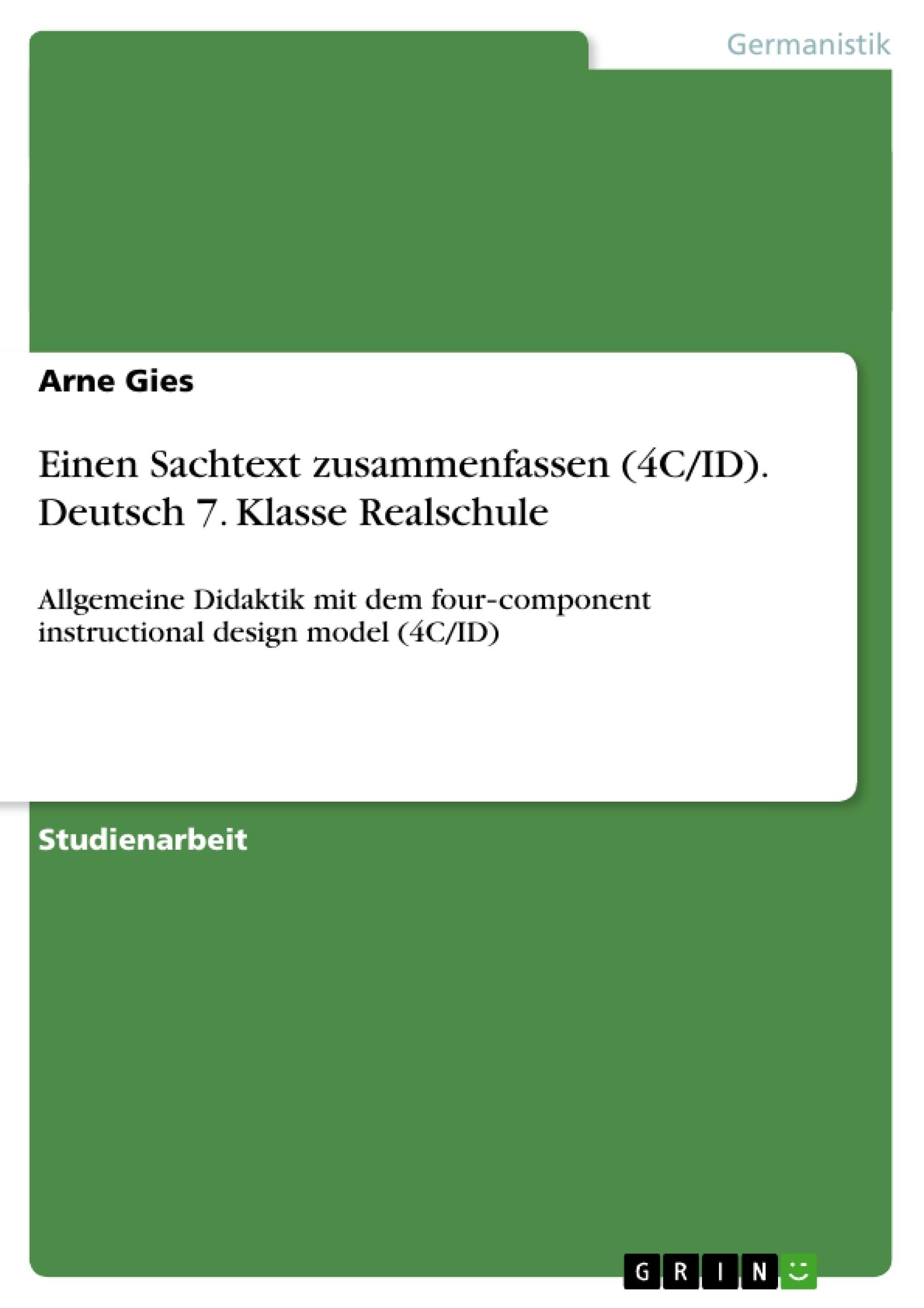 Einen Sachtext zusammenfassen (4C/ID). Deutsch 7. Klasse Realschule ...