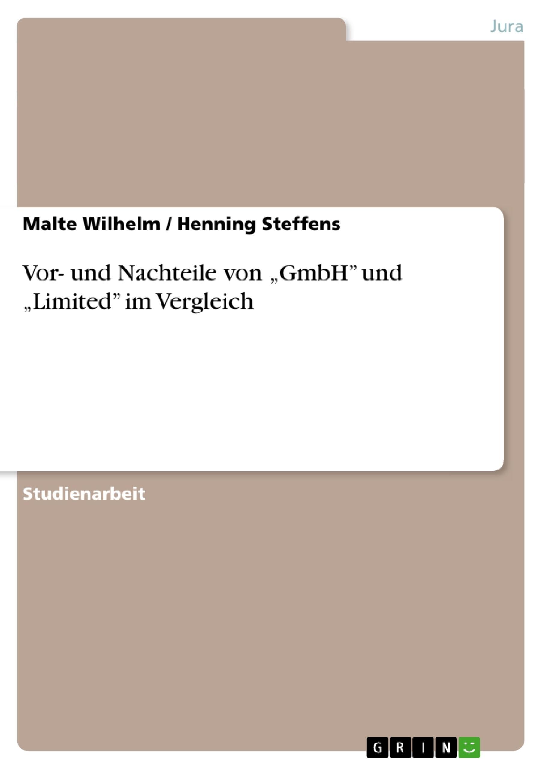 """Titel: Vor- und Nachteile von """"GmbH"""" und """"Limited"""" im Vergleich"""