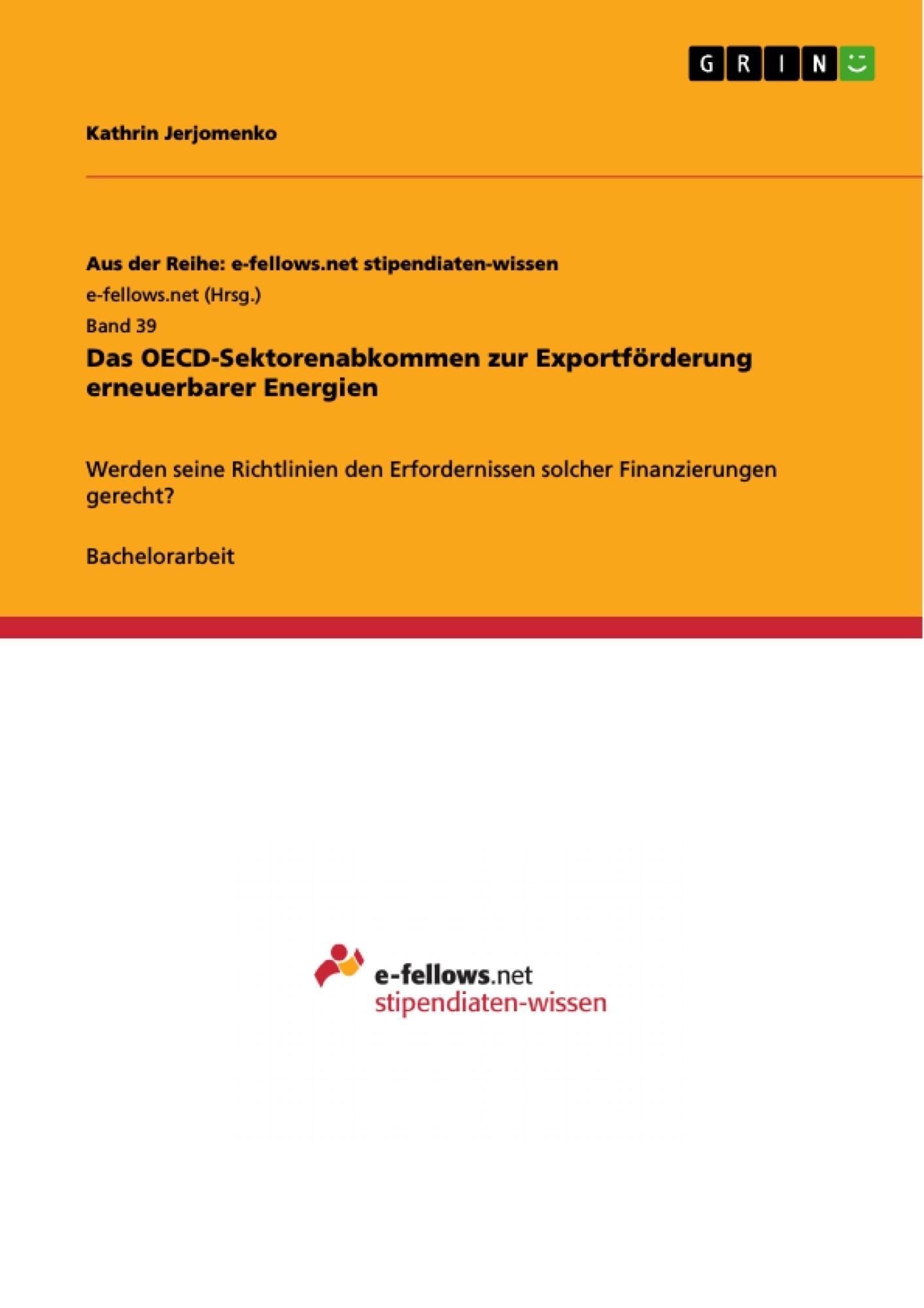 Titel: Das OECD-Sektorenabkommen zur Exportförderung erneuerbarer Energien