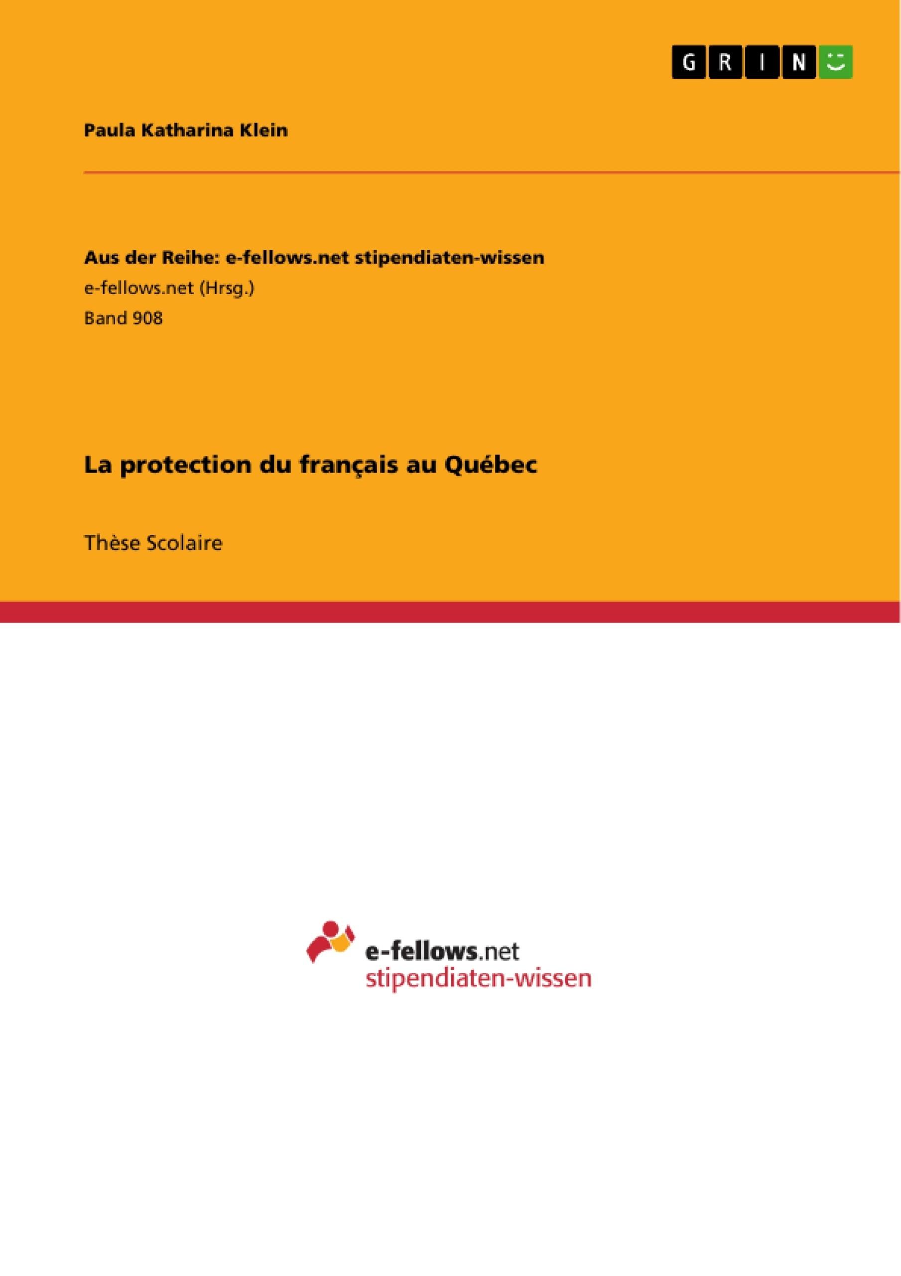 Titre: La protection du français au Québec