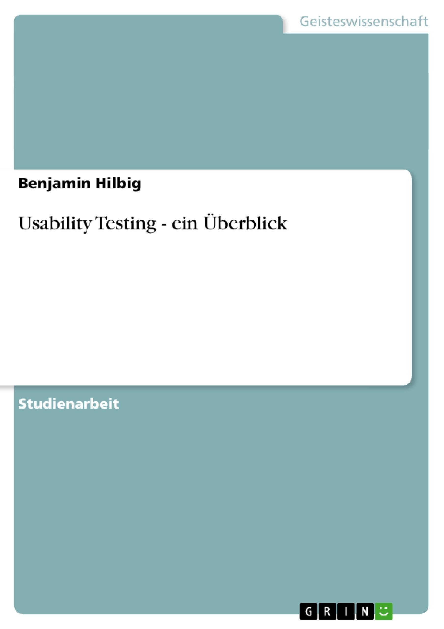 Titel: Usability Testing - ein Überblick