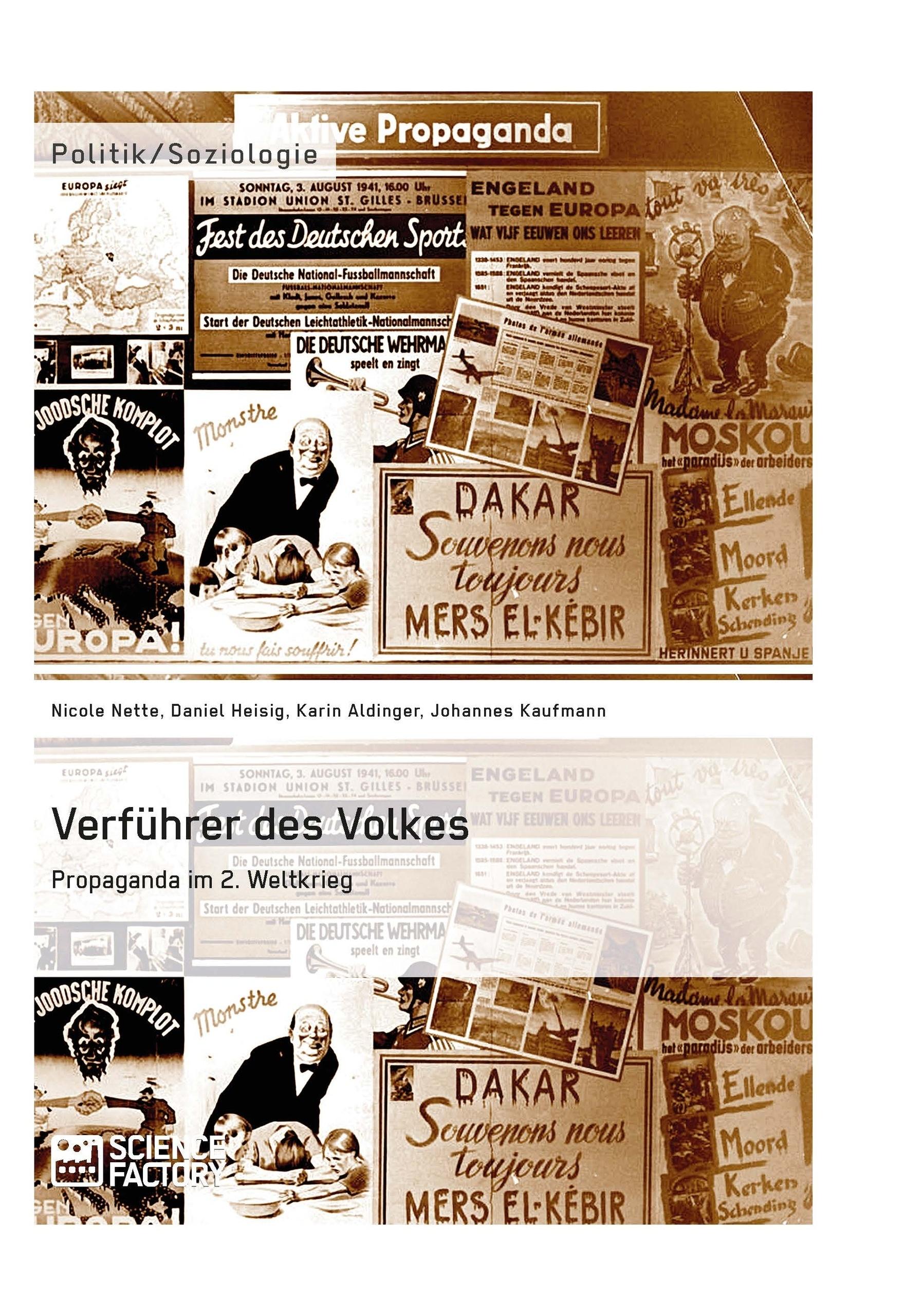 Titel: Verführer des Volkes: Propaganda im 2. Weltkrieg