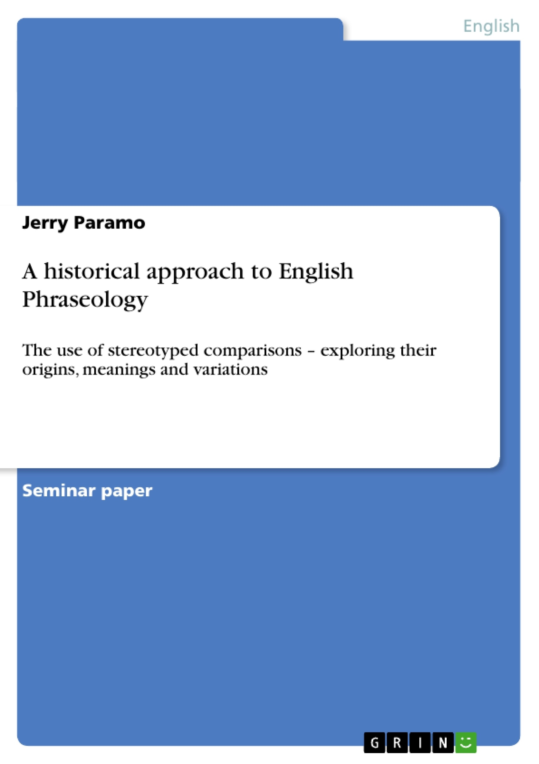 Title: A historical approach to English Phraseology