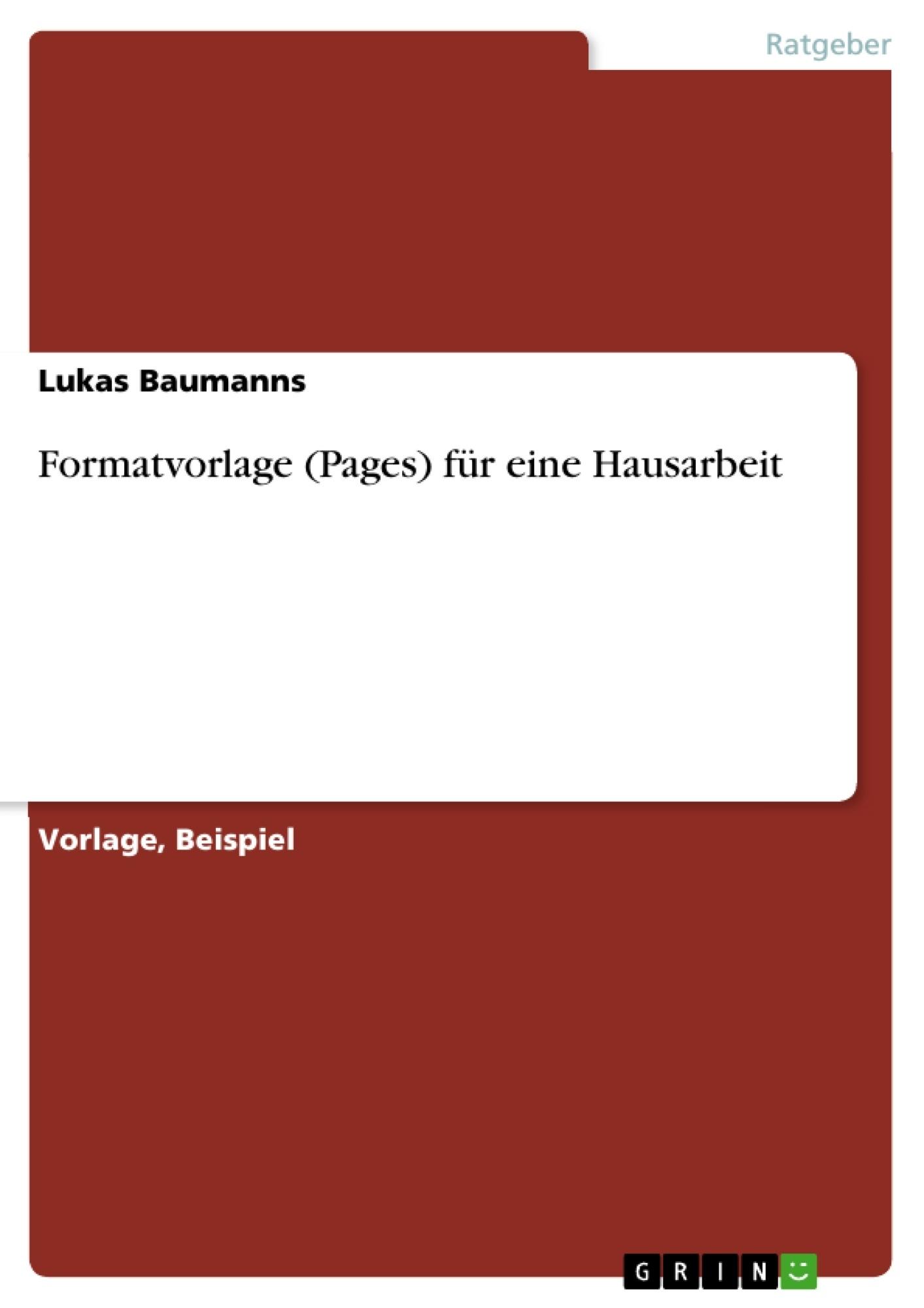 Titel: Formatvorlage (Pages) für eine Hausarbeit