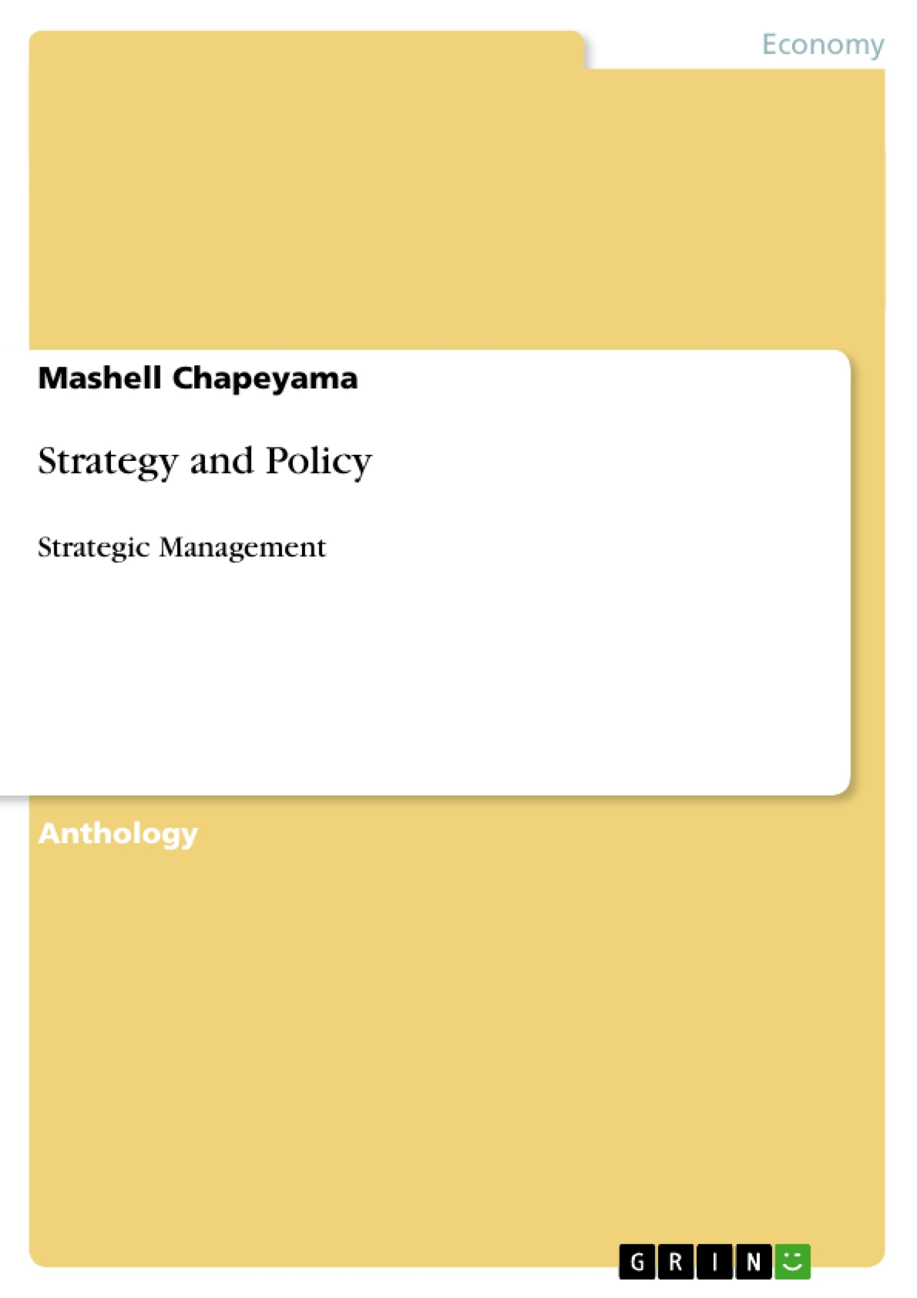 Title: Strategy and Policy