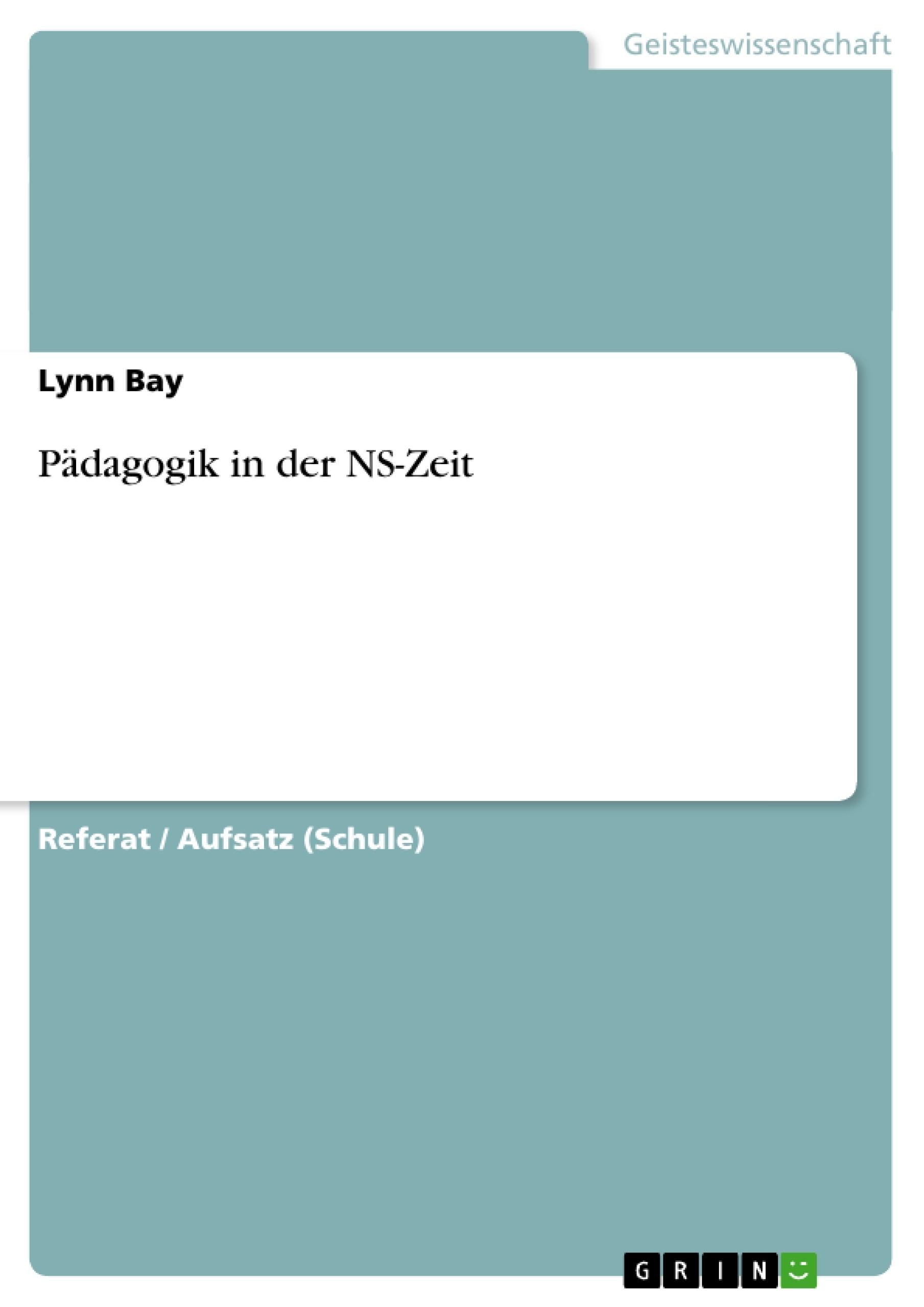 Titel: Pädagogik in der NS-Zeit