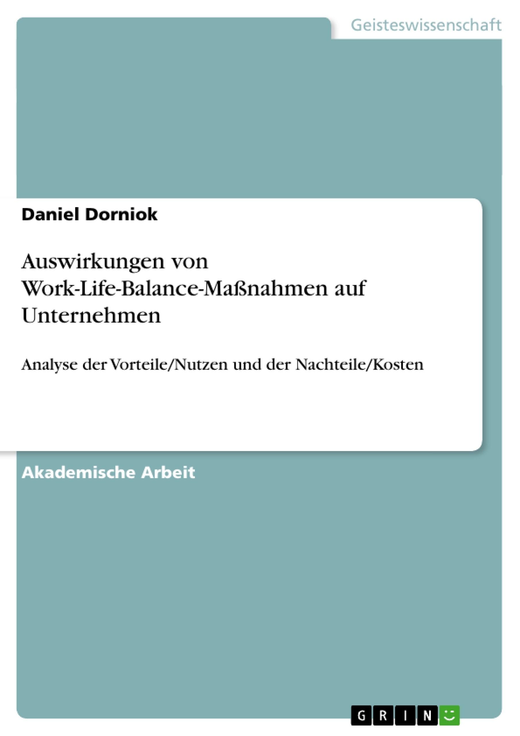 Titel: Auswirkungen von Work-Life-Balance-Maßnahmen auf Unternehmen
