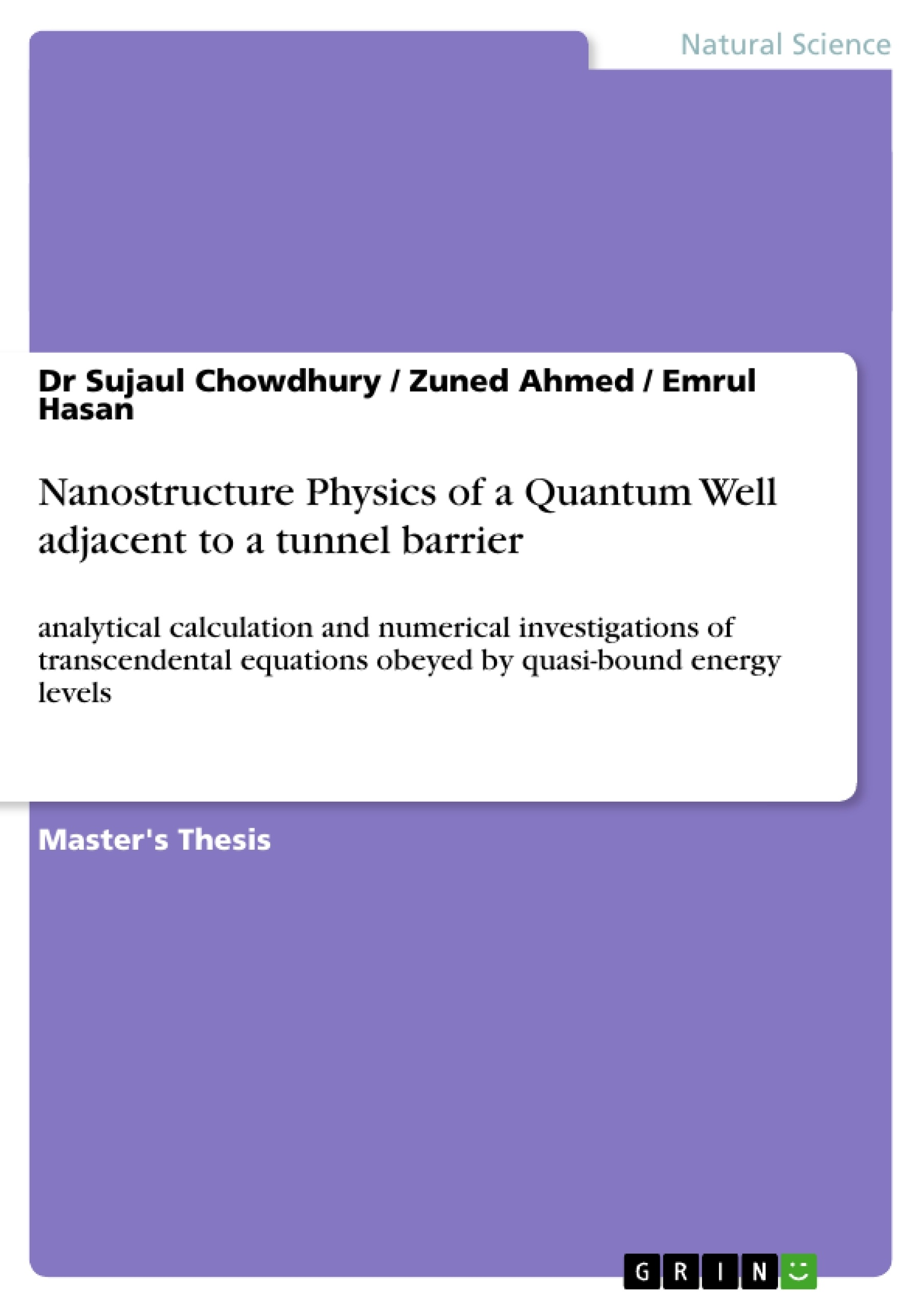 Title: Nanostructure Physics of a Quantum Well adjacent to a tunnel barrier