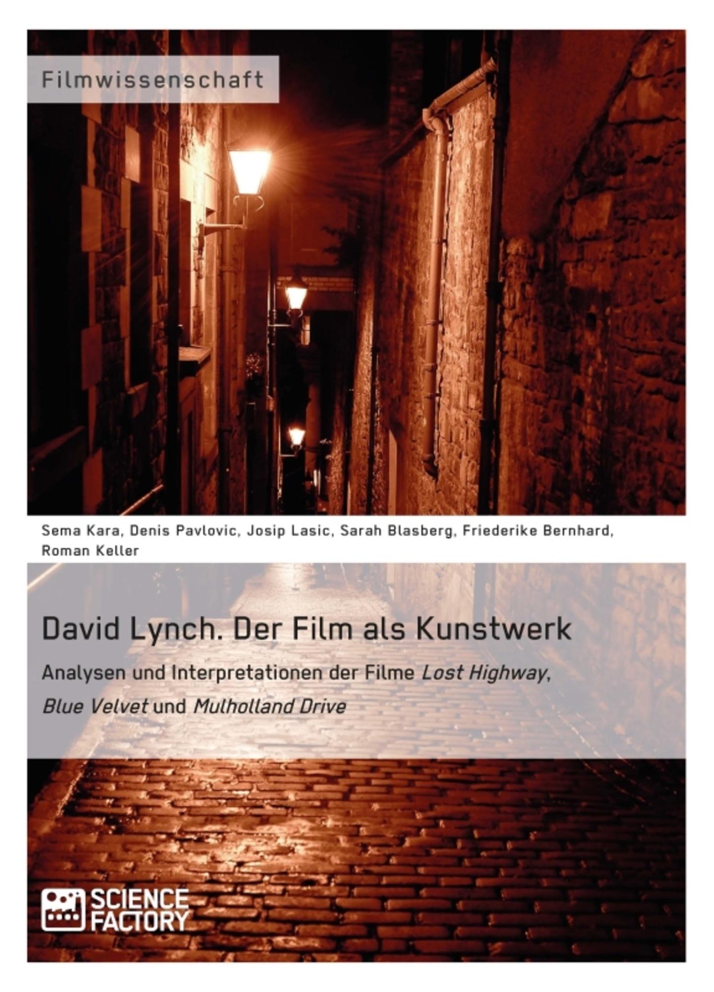 Titel: David Lynch. Der Film als Kunstwerk