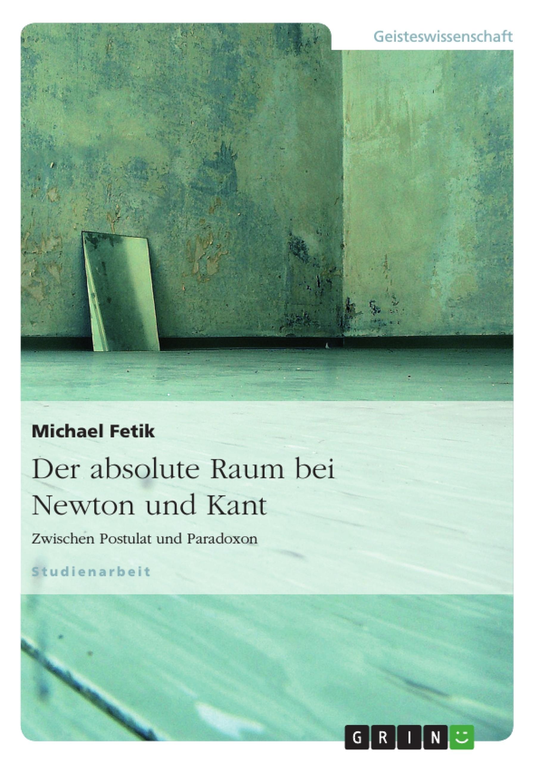 Titel: Der absolute Raum bei Newton und Kant