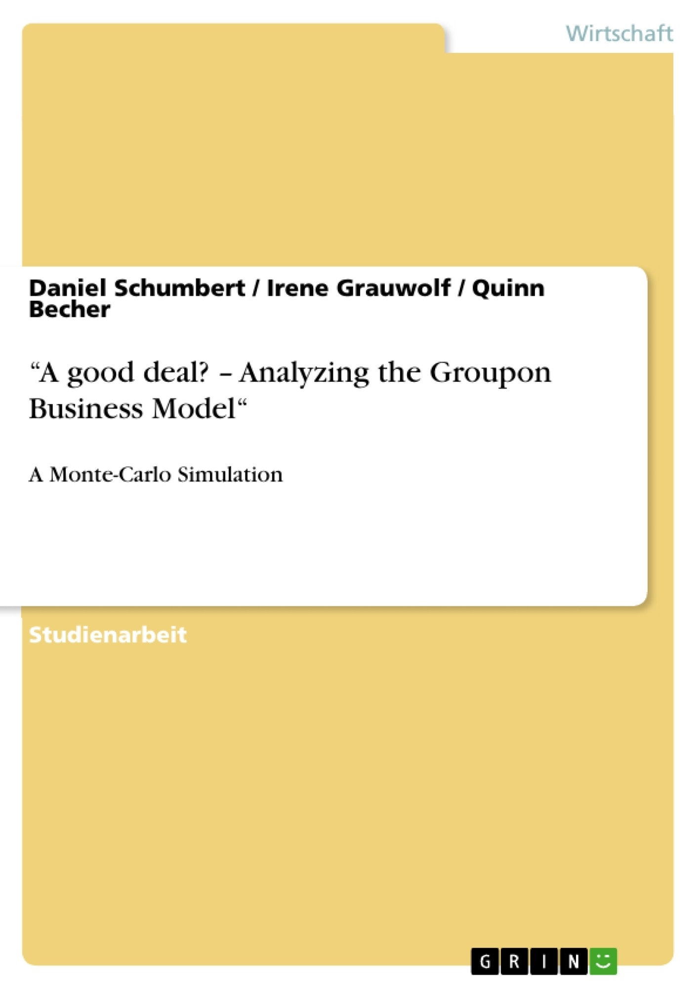"Titel: ""A good deal? – Analyzing the Groupon Business Model"""