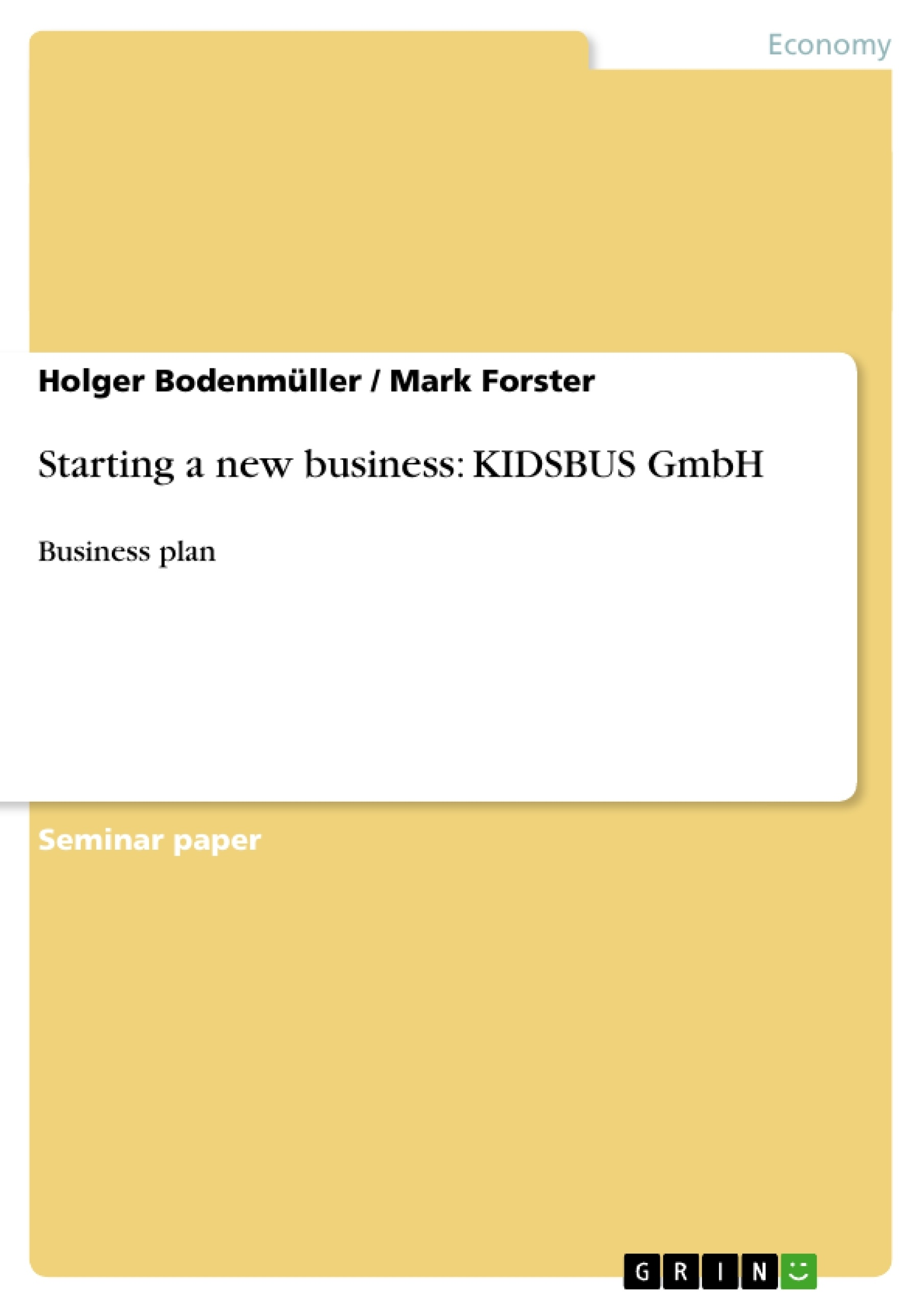 Title: Starting a new business: KIDSBUS GmbH