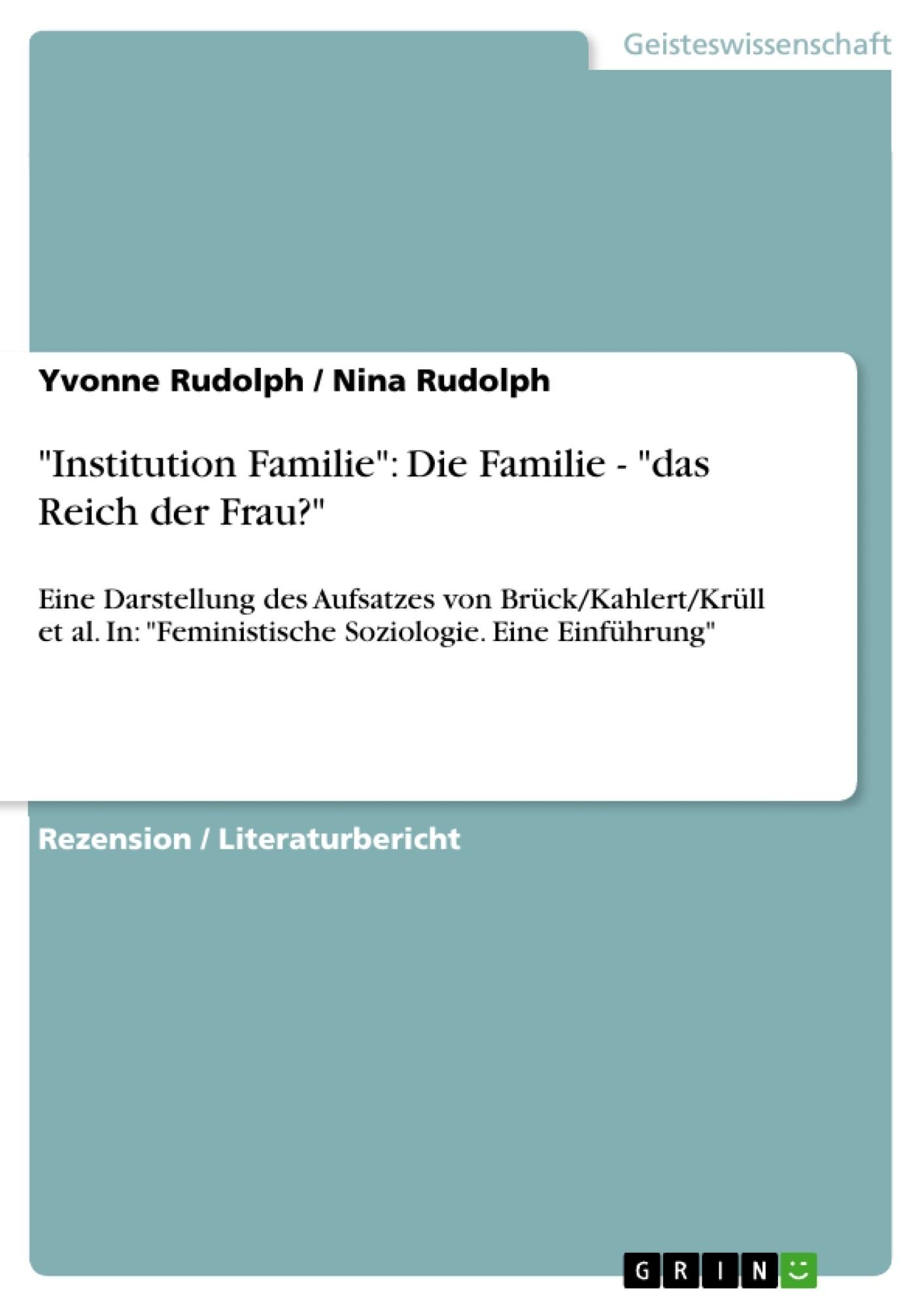 """Titel: """"Institution Familie"""": Die Familie - """"das Reich der Frau?"""""""