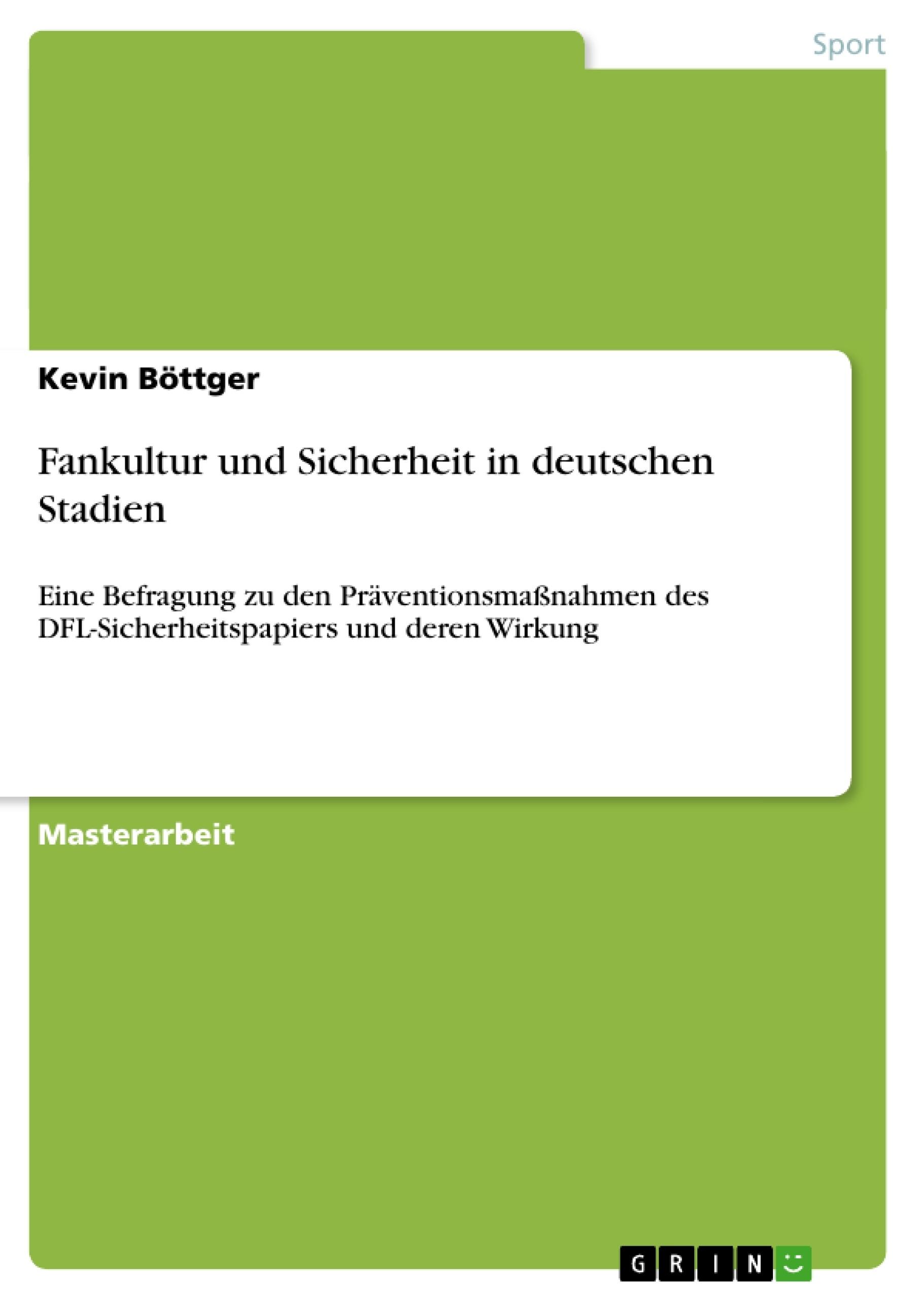 Titel: Fankultur und Sicherheit in deutschen Stadien