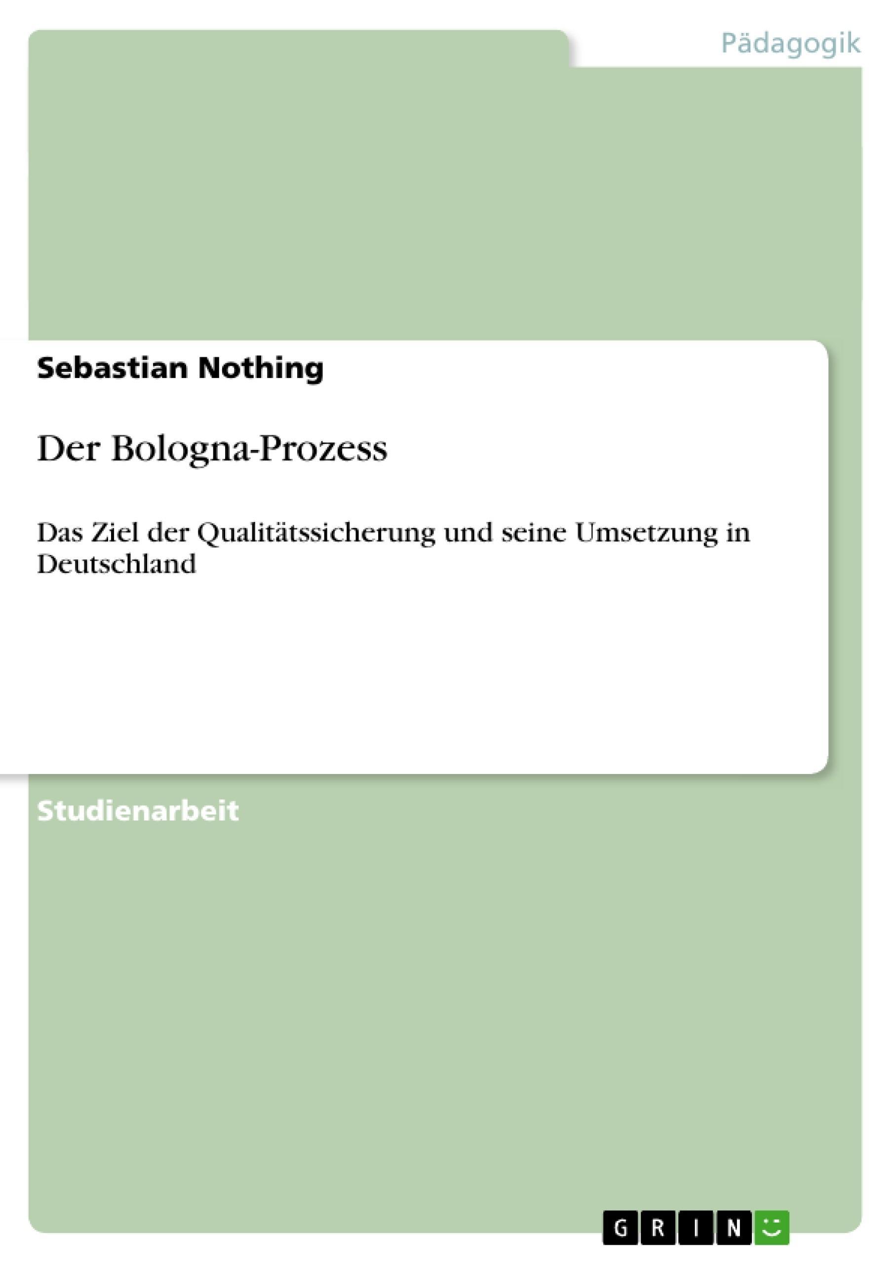 Titel: Der Bologna-Prozess