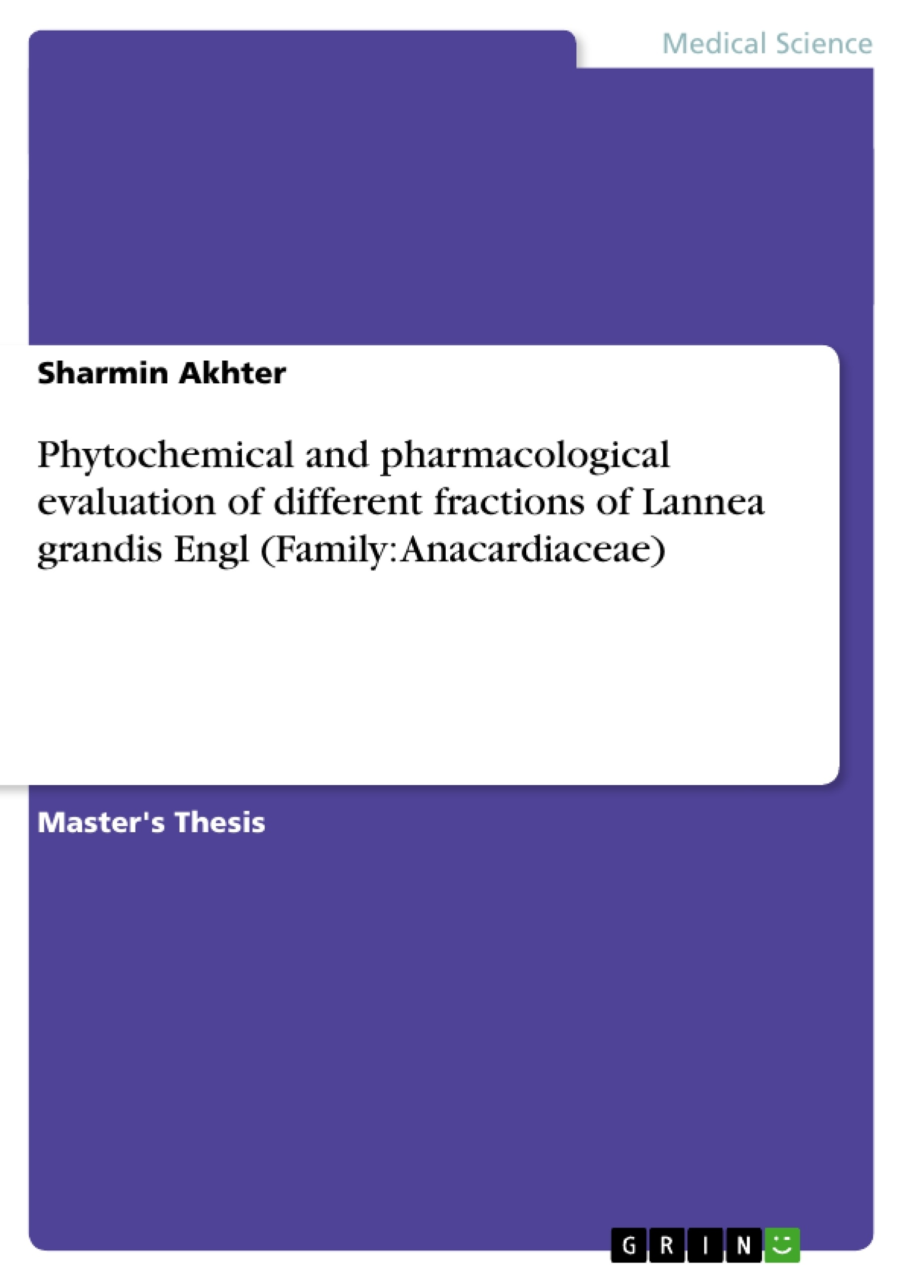 GRIN - Phytochemical and pharmacological evaluation of different fractions  of Lannea grandis Engl (Family: Anacardiaceae)