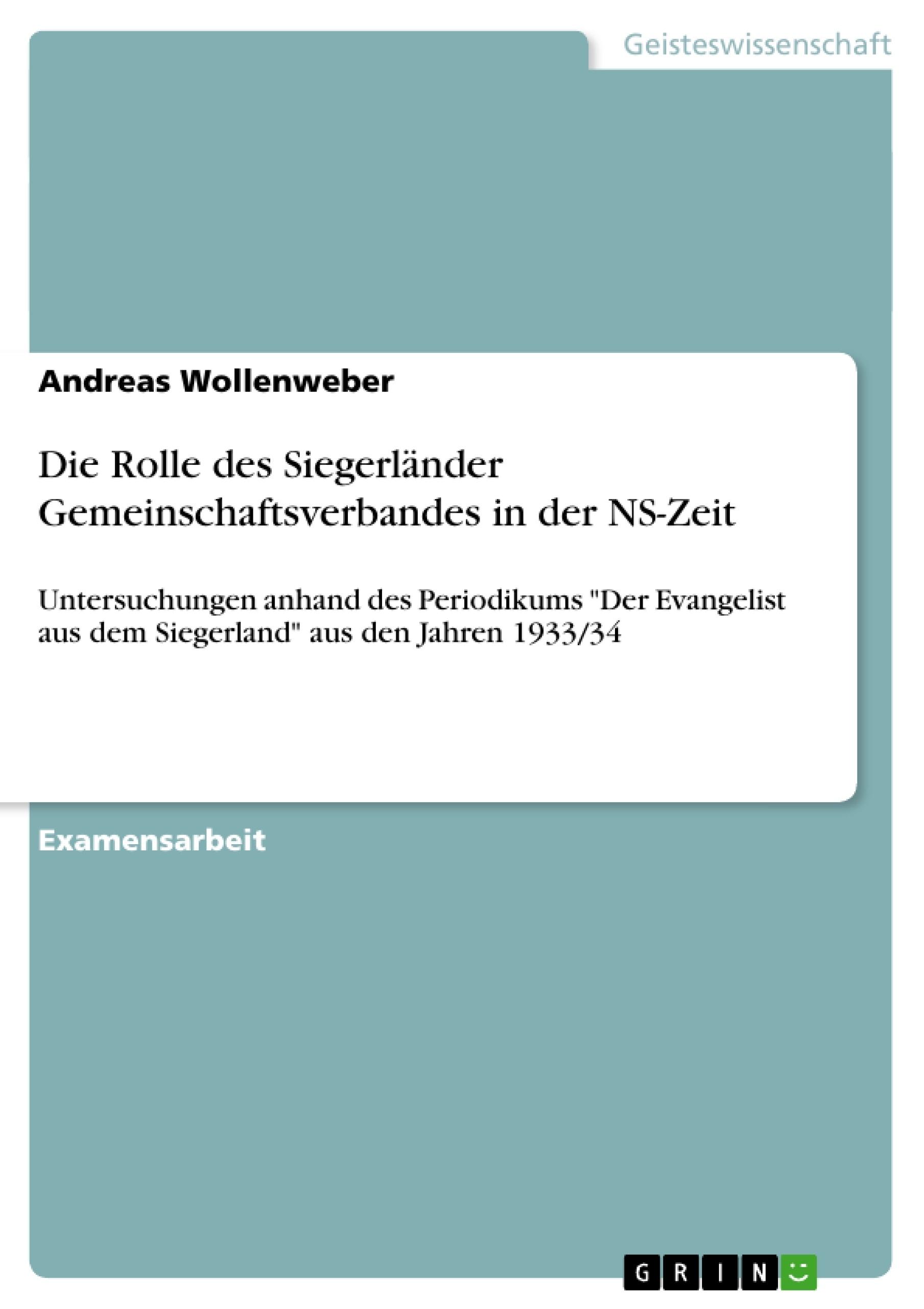 Titel: Die Rolle des Siegerländer Gemeinschaftsverbandes in der NS-Zeit