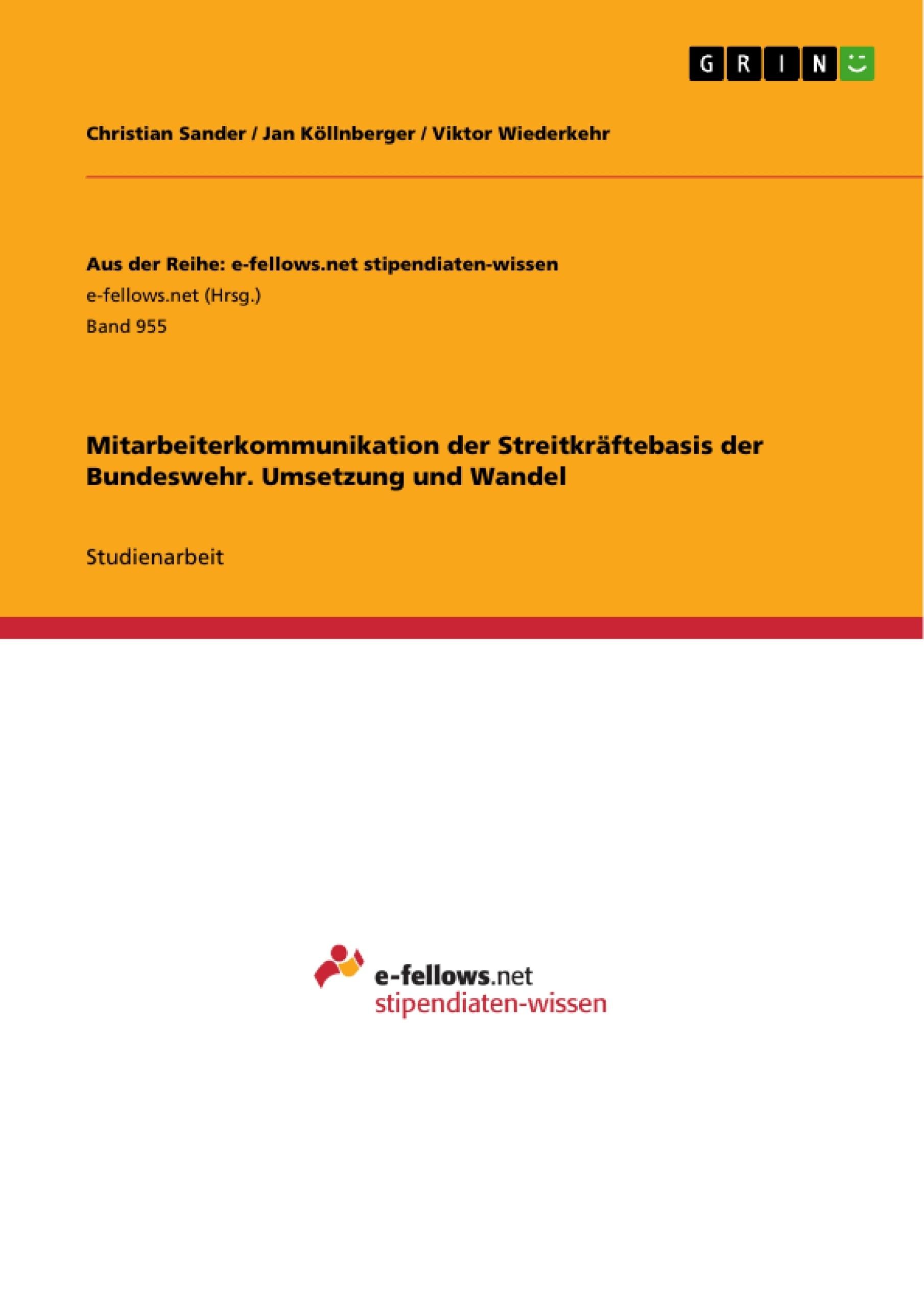 Titel: Mitarbeiterkommunikation der Streitkräftebasis der Bundeswehr. Umsetzung und Wandel