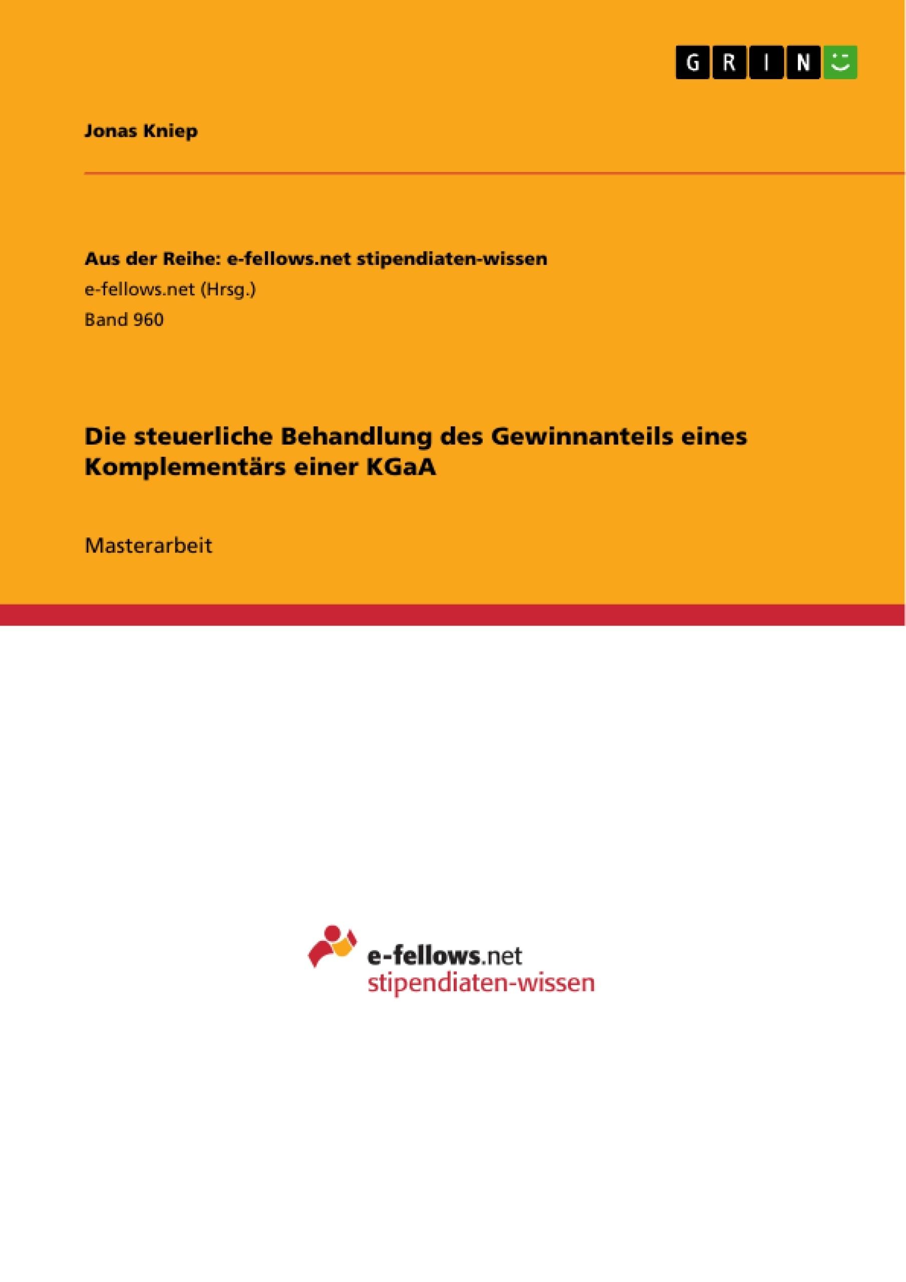 Titel: Die steuerliche Behandlung des Gewinnanteils eines Komplementärs einer KGaA
