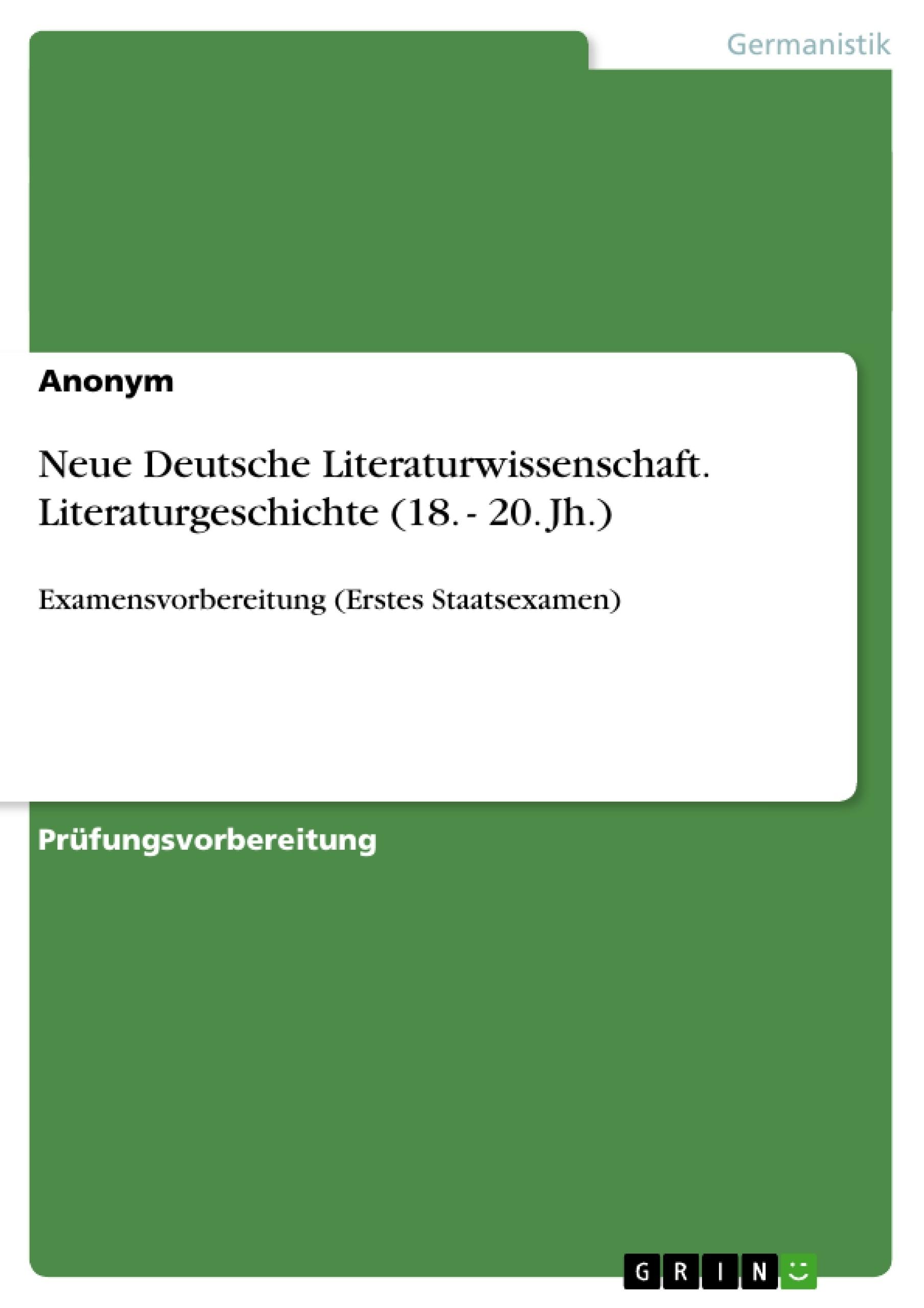 Titel: Neue Deutsche Literaturwissenschaft. Literaturgeschichte (18. - 20. Jh.)