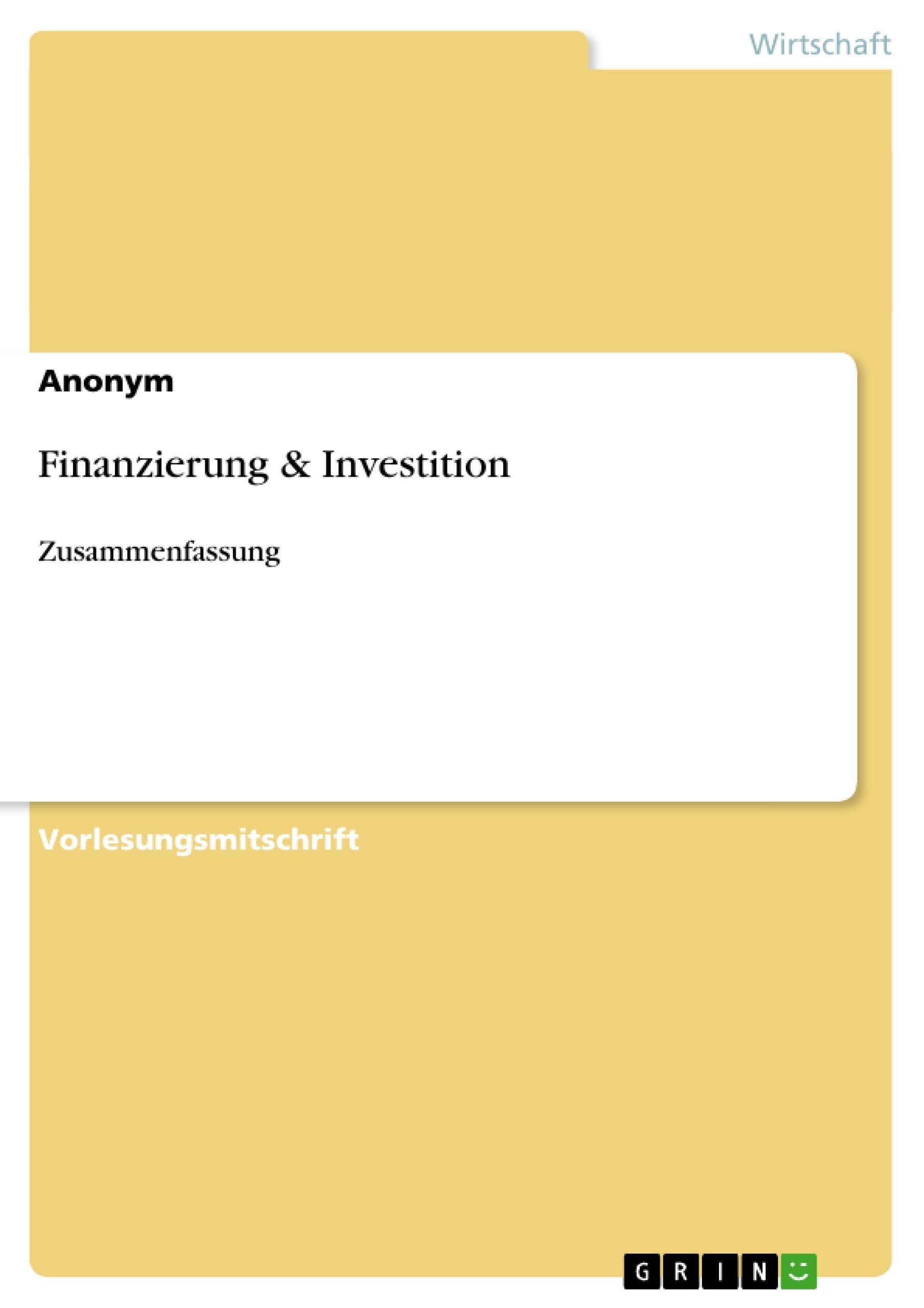 Titel: Finanzierung & Investition