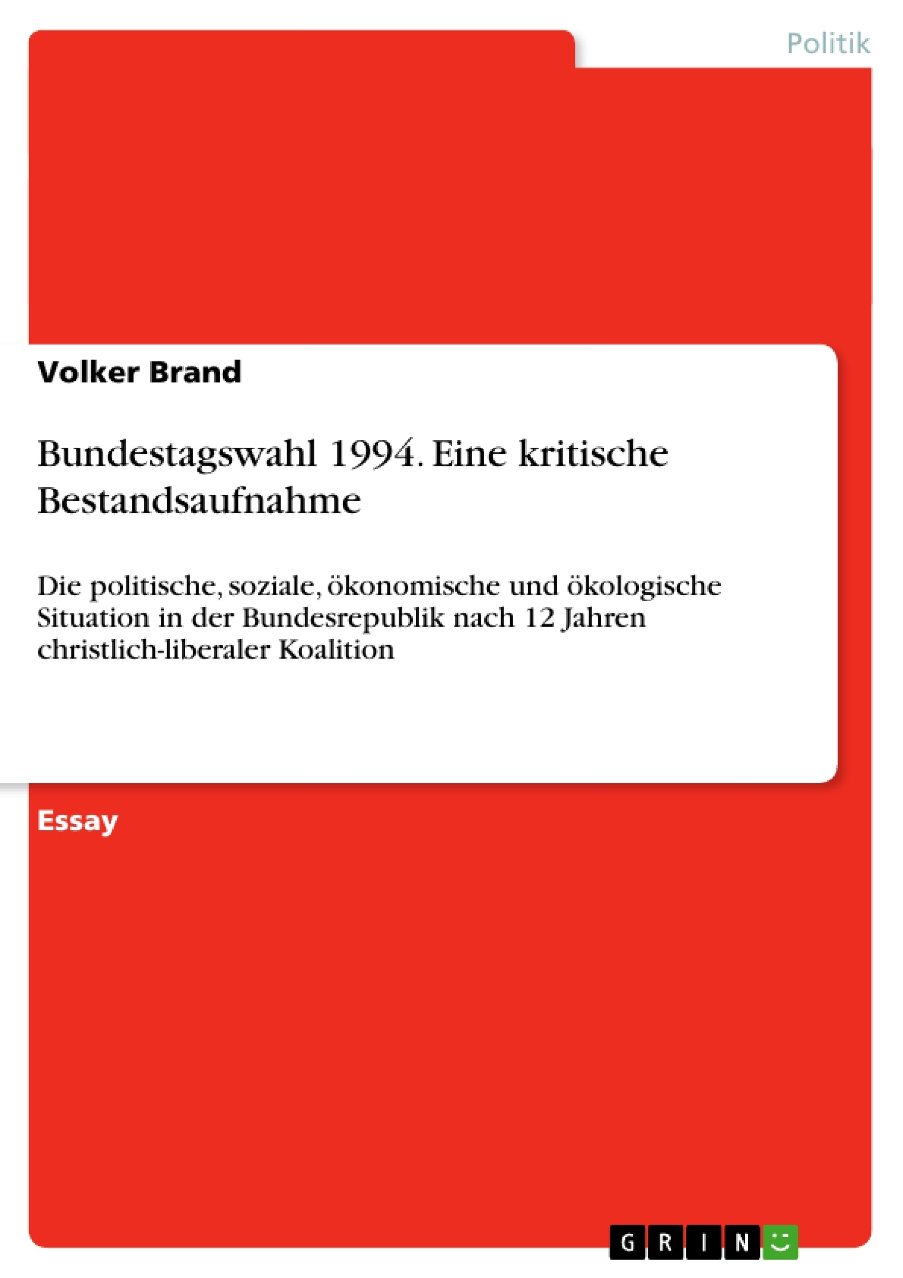 Titel: Bundestagswahl 1994. Eine kritische Bestandsaufnahme