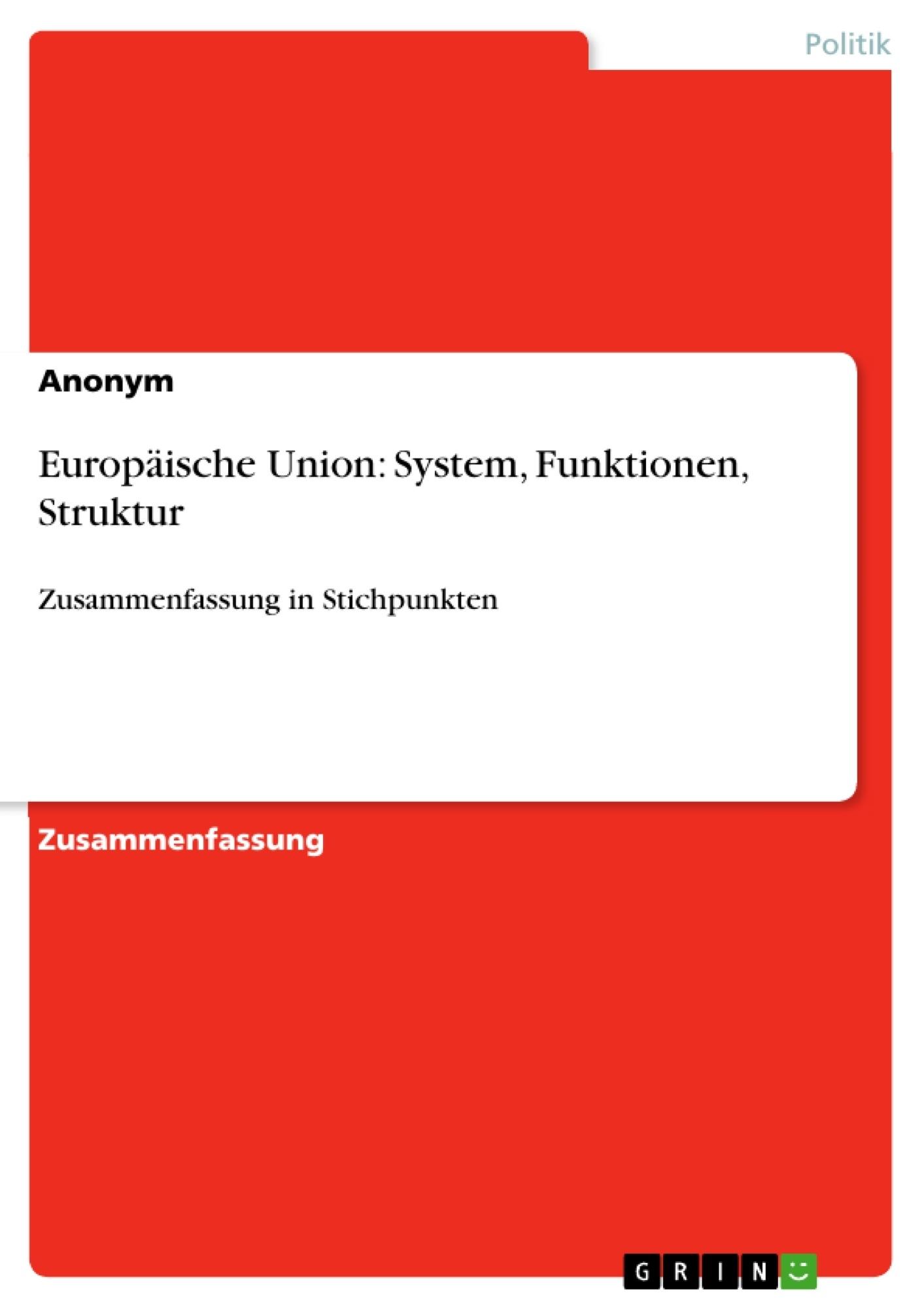 Titel: Europäische Union: System, Funktionen, Struktur