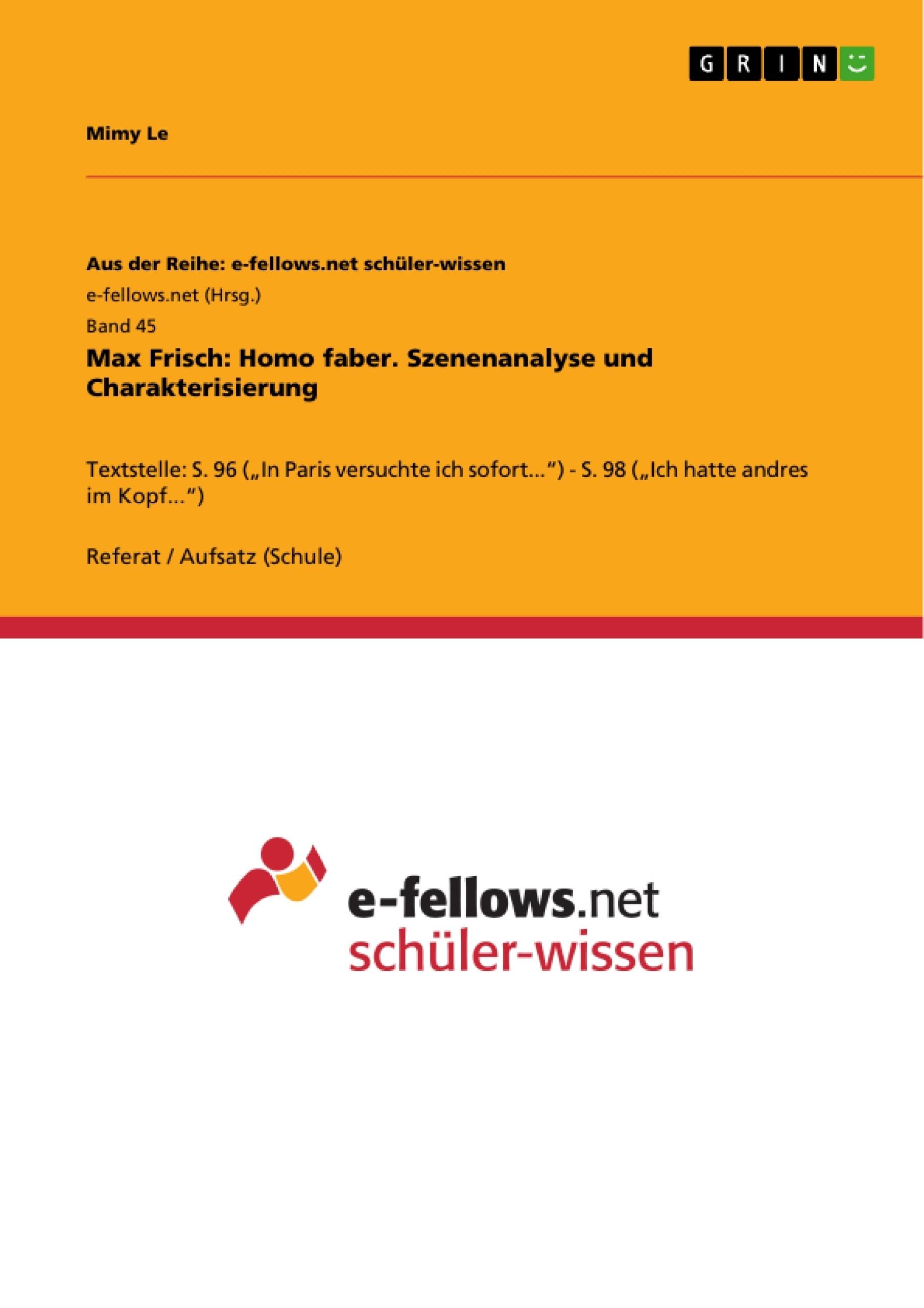 Titel: Max Frisch: Homo faber. Szenenanalyse und Charakterisierung