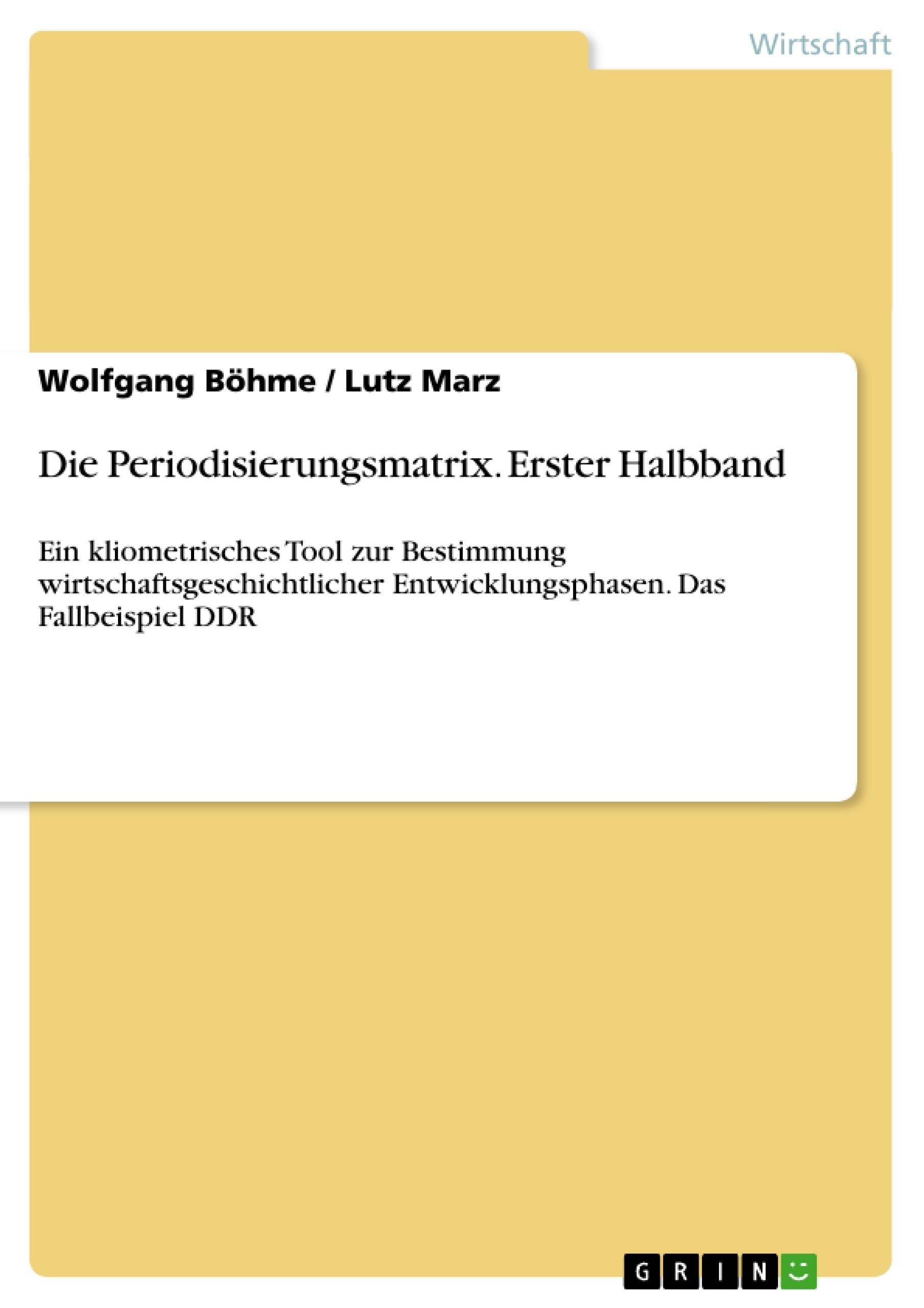 Titel: Die Periodisierungsmatrix. Erster Halbband
