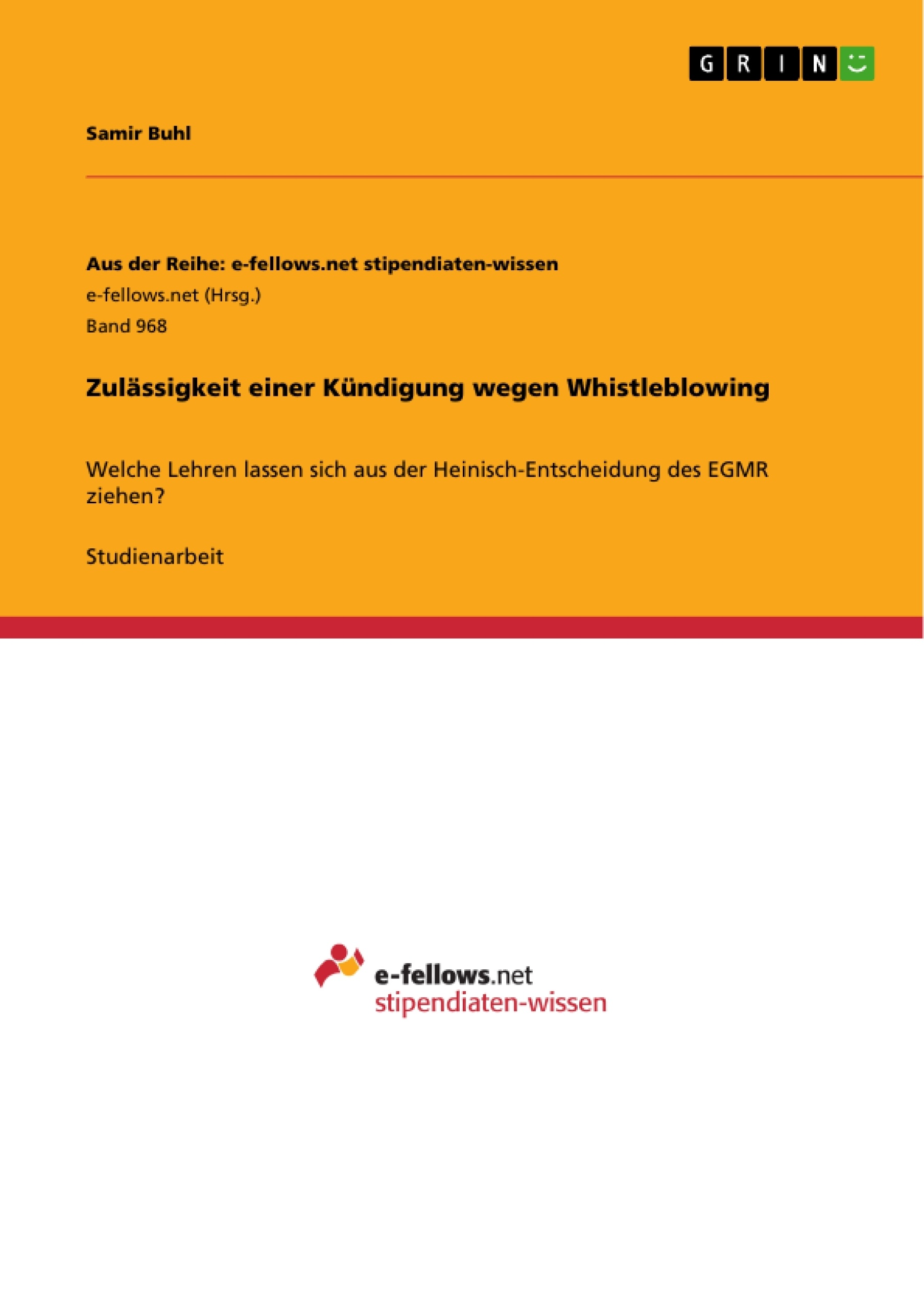 Titel: Zulässigkeit einer Kündigung wegen Whistleblowing