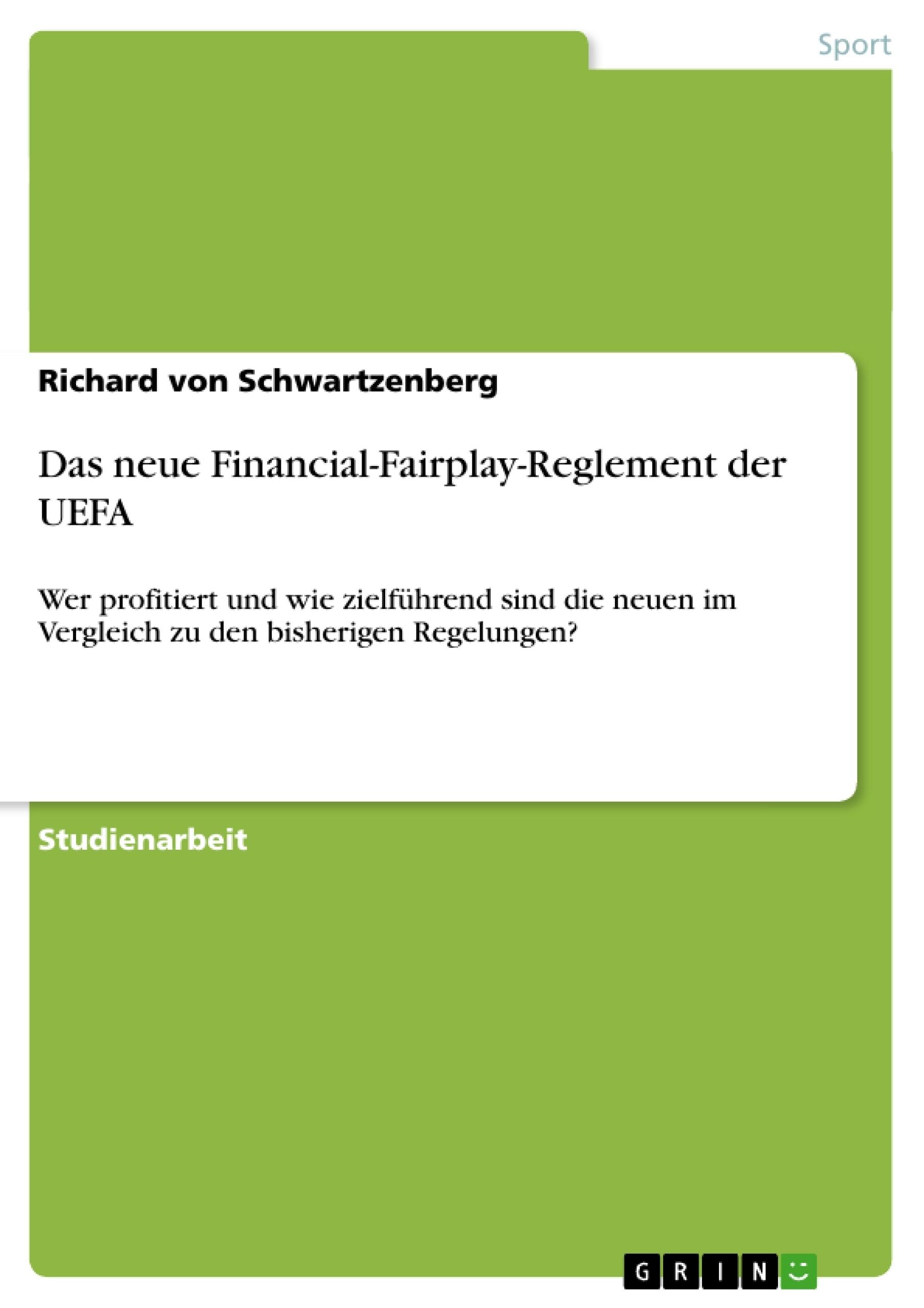 Titel: Das neue Financial-Fairplay-Reglement der UEFA