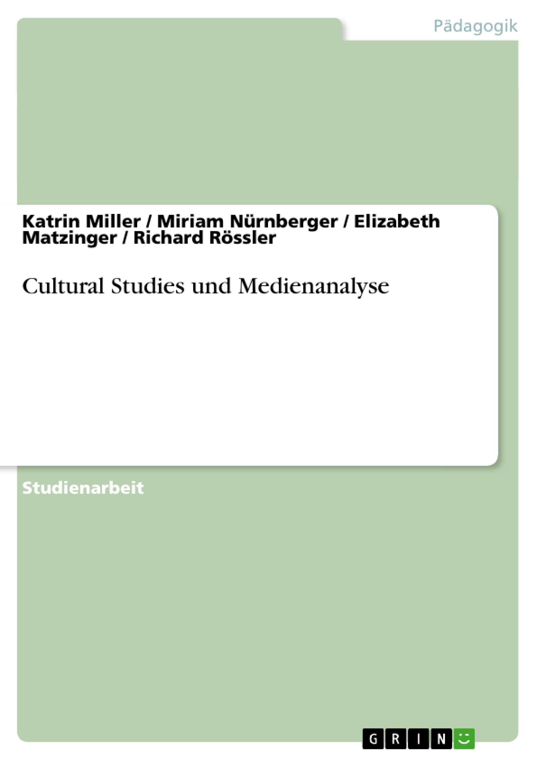 Titel: Cultural Studies und Medienanalyse