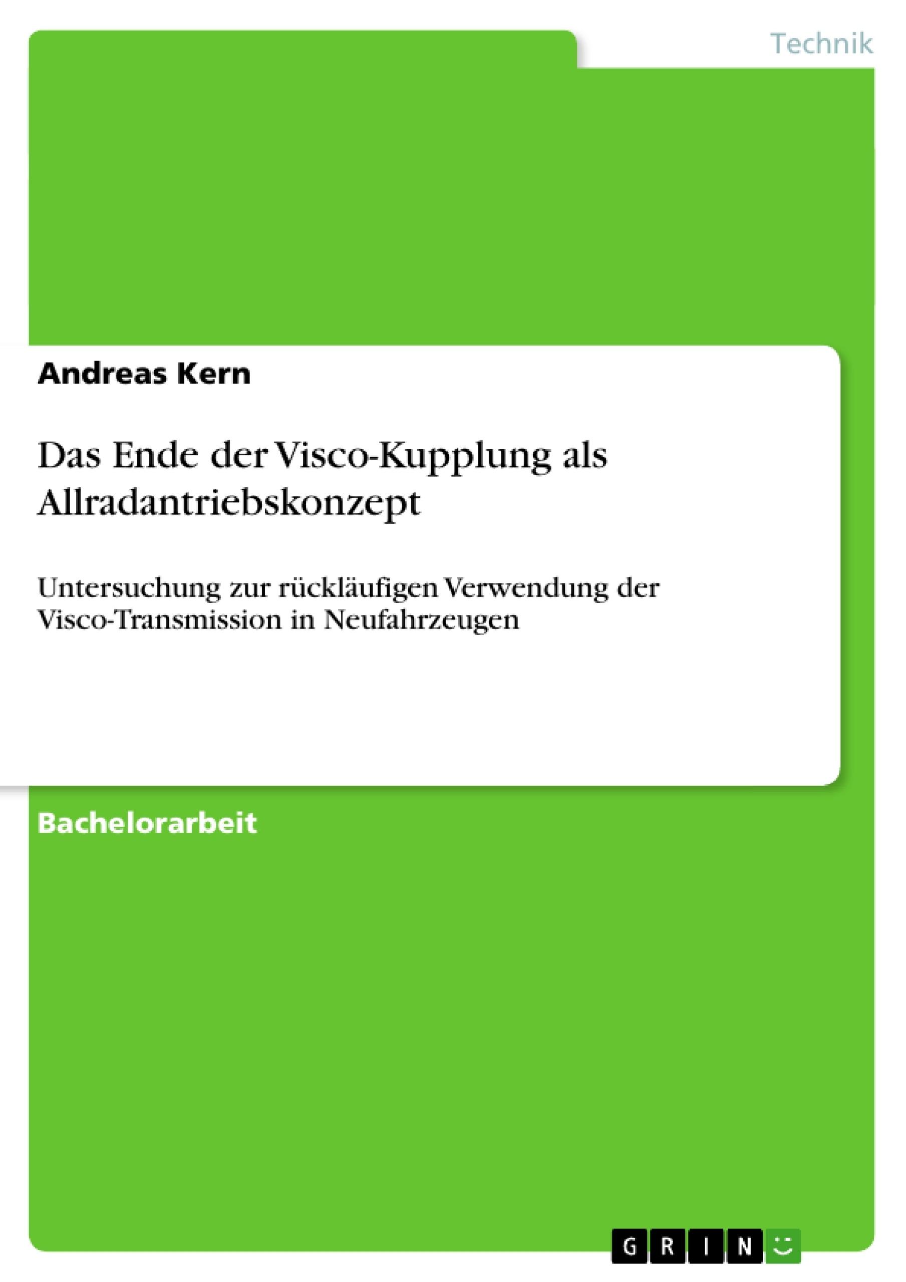 Titel: Das Ende der Visco-Kupplung als Allradantriebskonzept