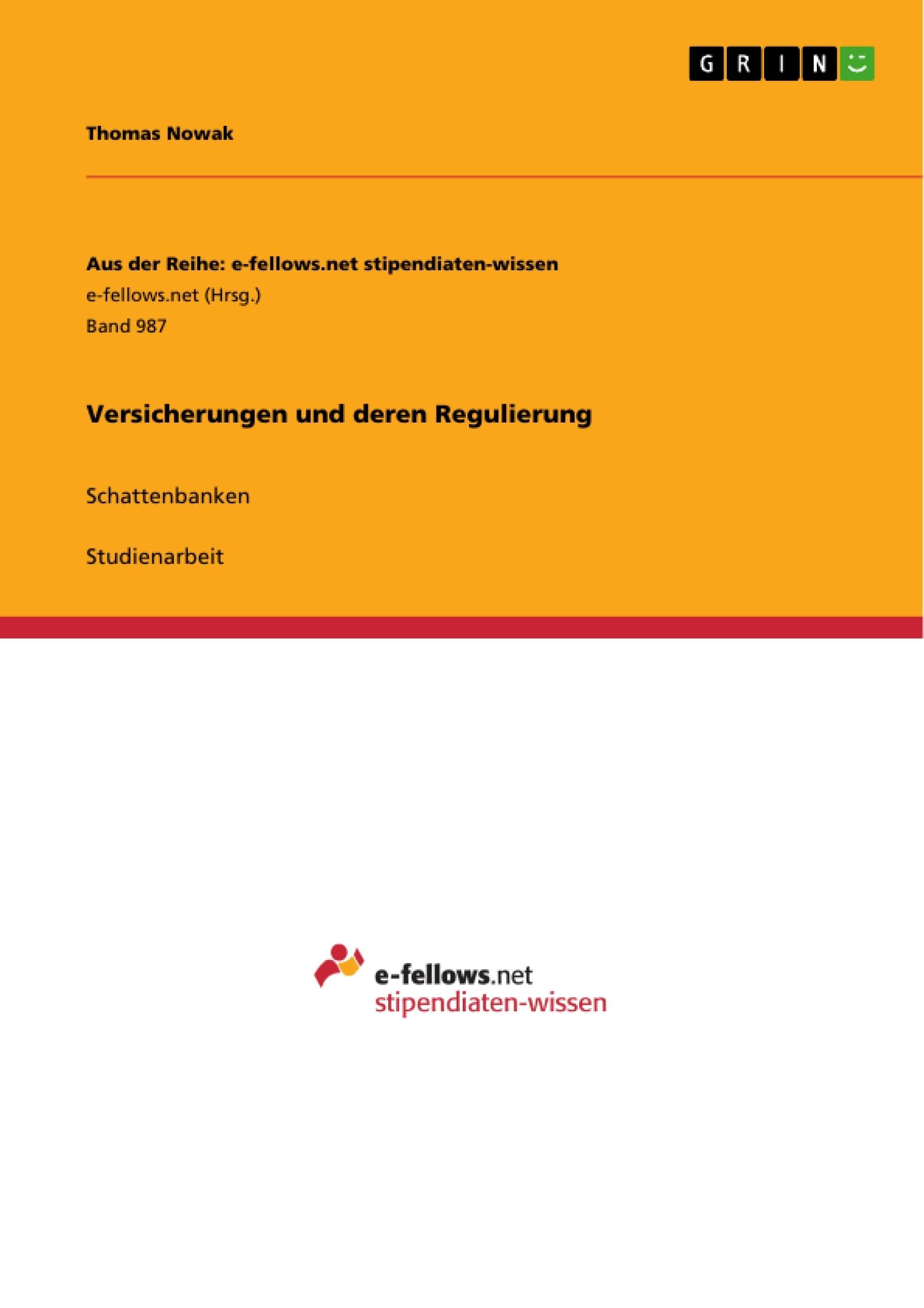 Titel: Versicherungen und deren Regulierung